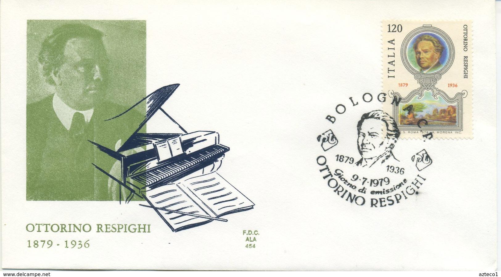 ITALIA - FDC ALA 1979 - OTTORINO RESPIGHI - MUSICA - F.D.C.