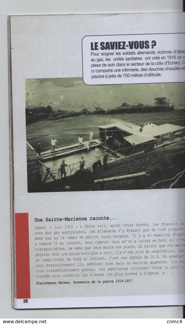 La Premiere Guerre Mondiale En Val D'Argent 1914-1918 Sainte Marie Aux Mines - Guerre 1914-18