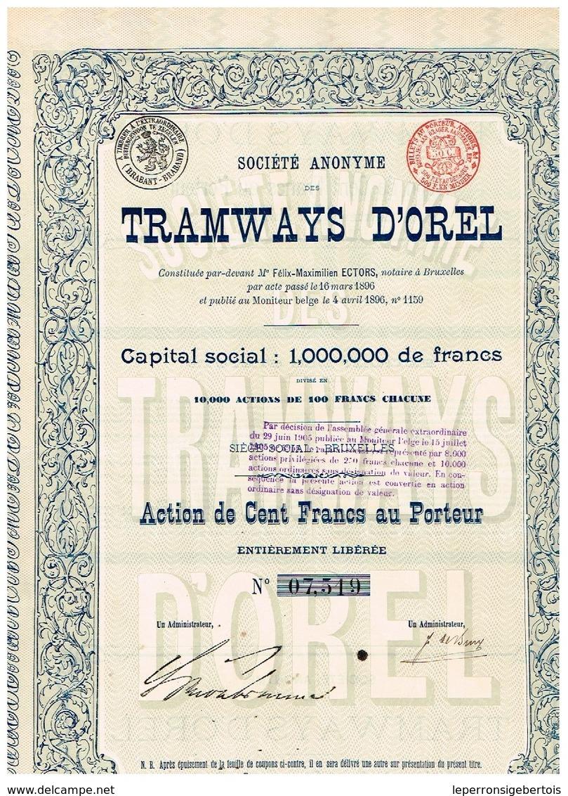 Ancienne Action - Sté Anonyme Des Tramways D' Orel -  Titre De 1896 N°07519 - Chemin De Fer & Tramway