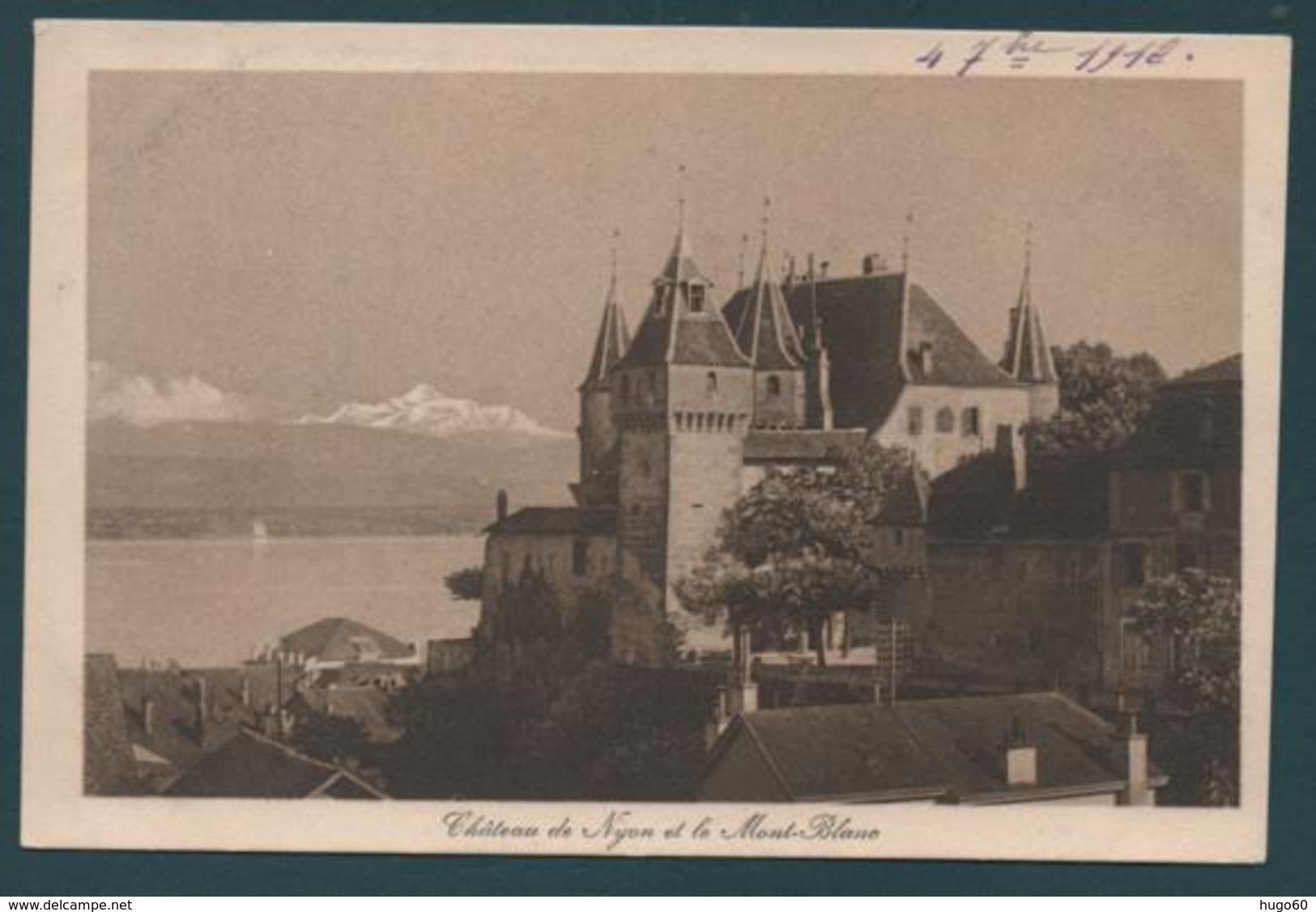 Château De Nyon Et Le Mont - Blanc - VD Vaud