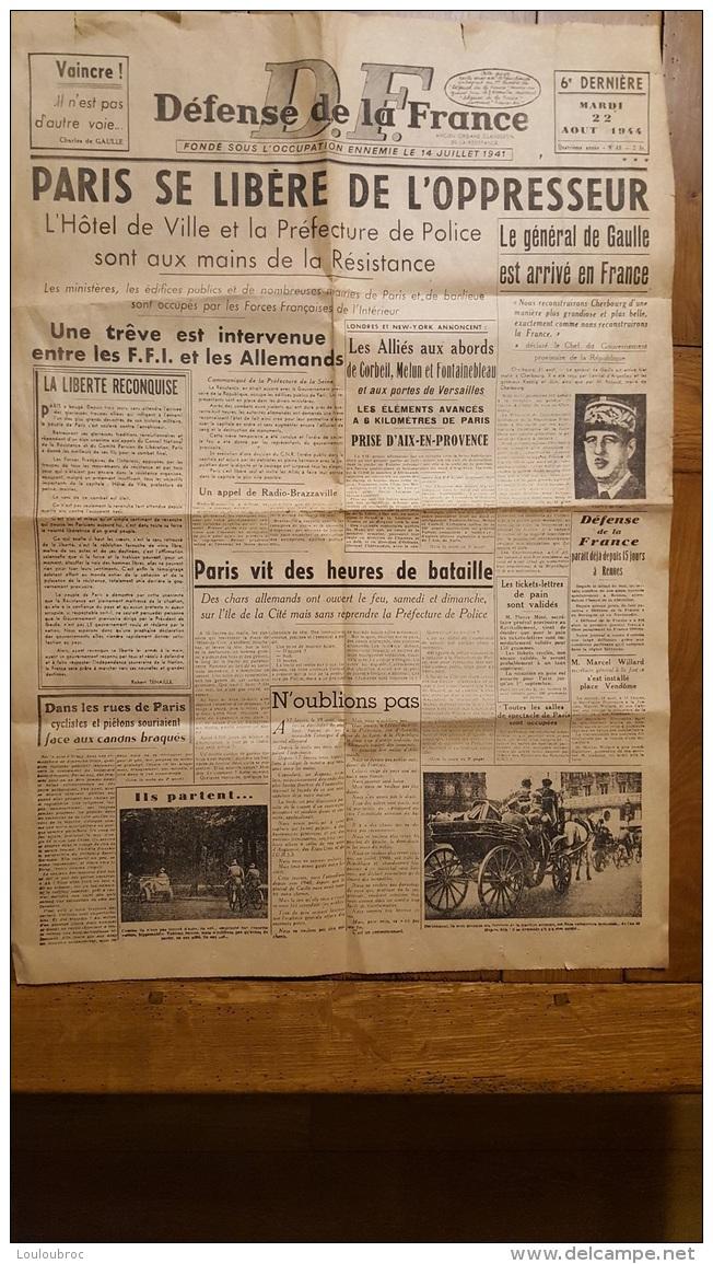 DEFENSE DE LA FRANCE D.F.  PARIS SE LIBERE DE L'OPPRESSEUR   FEUILLET UNIQUE DU JOURNAL - 1939-45