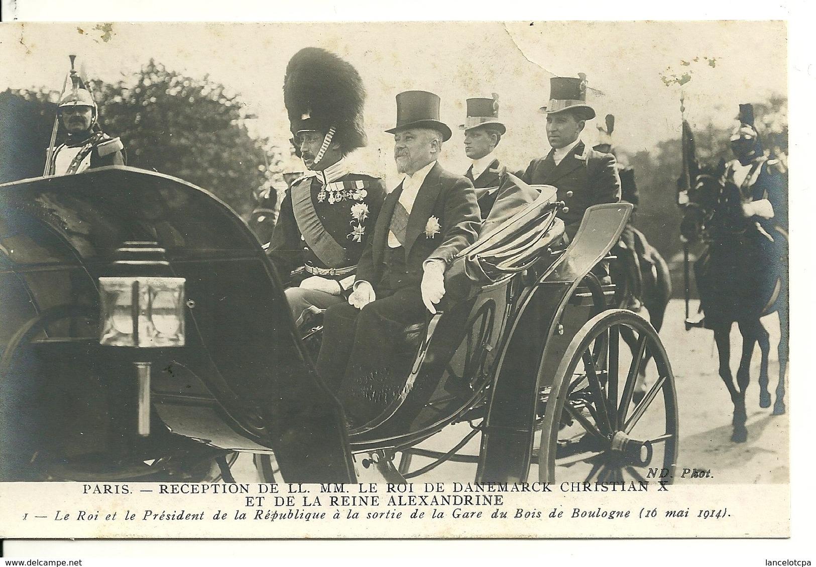 75 - PARIS - RECEPTION DU ROI DU DANEMARK CHRISTIAN X / A LA SORTIE DE LA GARE DU BOIS DE BOULOGNE - France