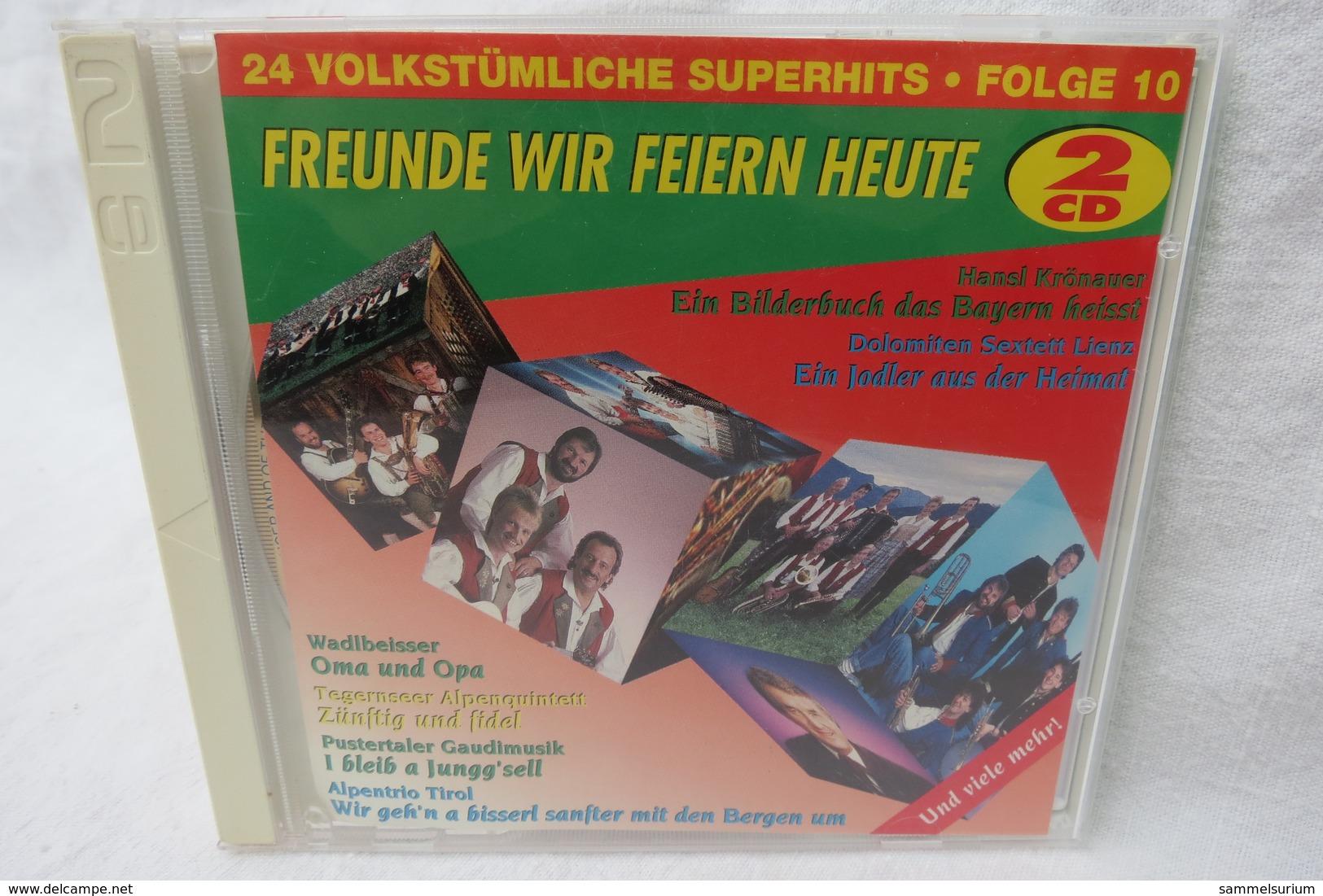 """2 CDs """"Freunde Wir Feiern Heute"""" 24 Volkstümliche Superhits, Folge 10 - Sonstige - Deutsche Musik"""
