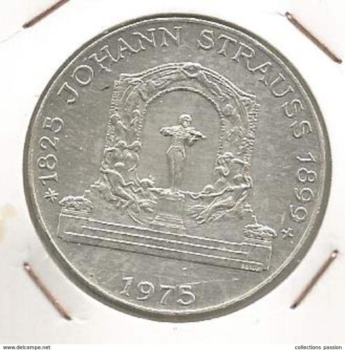 Monnaie, AUTRICHE , Republik OSTERREICH , 100 Schilling , 1975 , Johann STRAUSS, 2 Scans, Frais Fr 2.95 E - Autriche