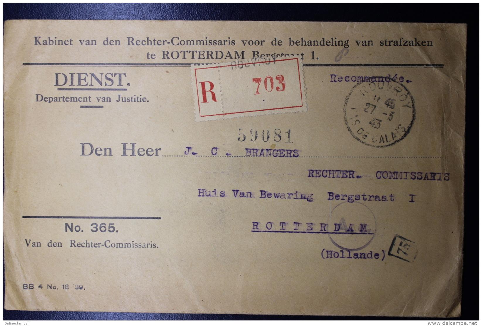 Nederland: Aangetekende Brief 27-3-1943 !! Rouvroy, Noord Frankrijk Rechter Comm. Naar Rotterdam Censuur, Franse Zegels - Periode 1891-1948 (Wilhelmina)