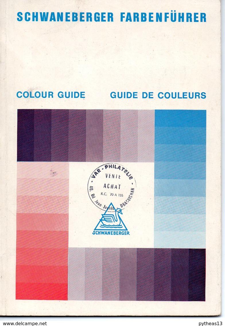 SCHWANEBBERGER FARBENFUHRER - Guide De Couleurs - Guides & Manuels