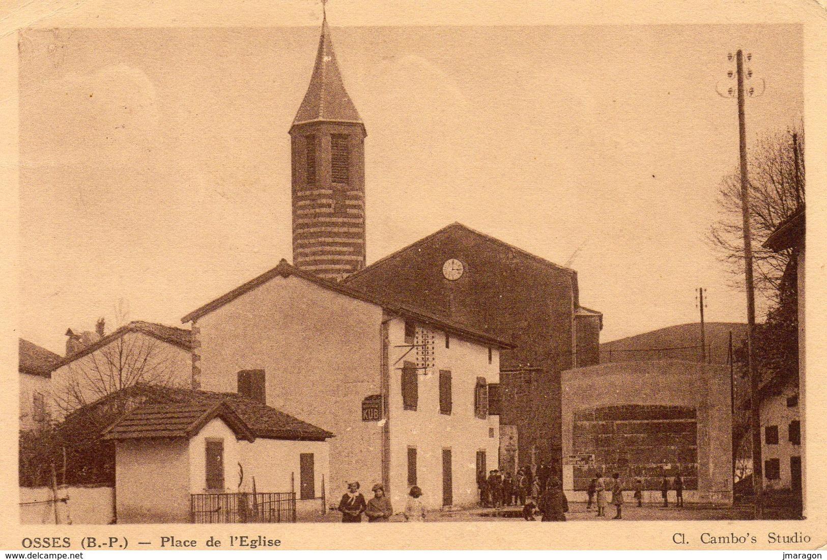 OSSES - Place De L'Eglise - Cambo's Studio Edit - écrite 1921 - Tbe Animée - Other Municipalities