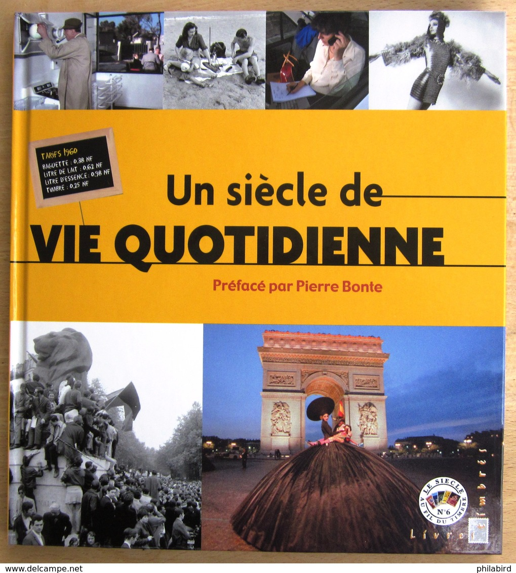 FRANCE               LE SIECLE AU FIL DU TIMBRE : LA VIE QUOTIDIENNE - Timbres