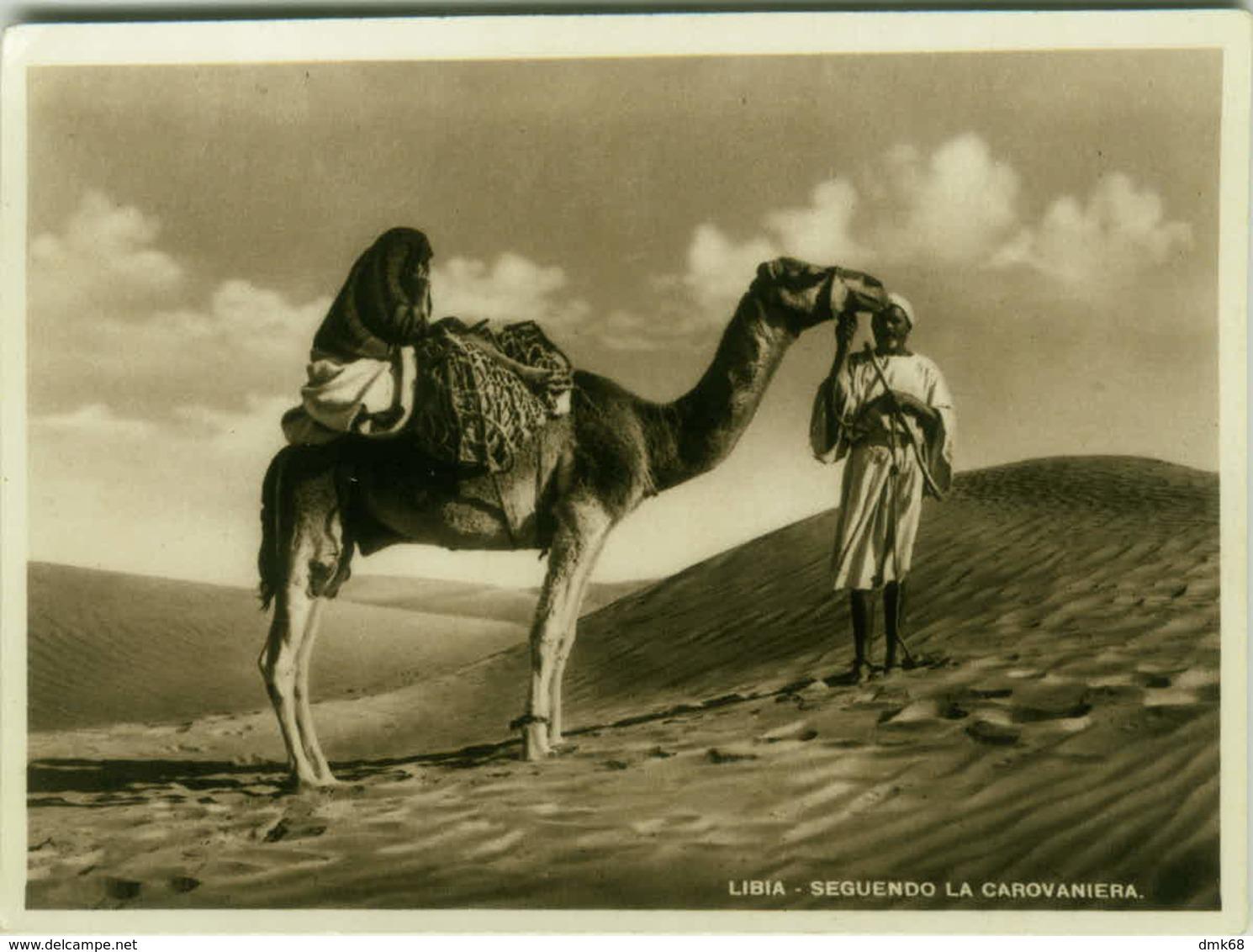 AFRICA - LIBIA / LYBIA -  WOMAN AND MAN & CAMEL - EDIT ALI BEN OTMAN - 1930s ( BG350) - Libya