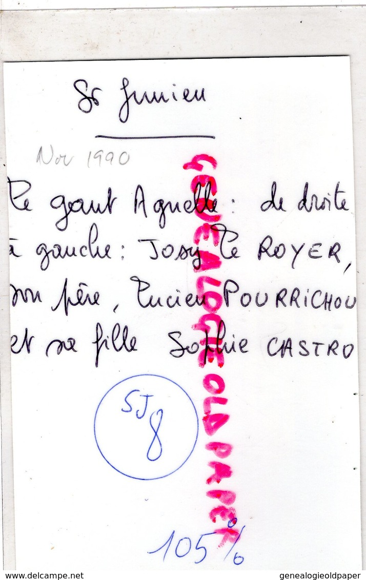 87- ST SAINT JUNIEN- LE GANT AGNELLE-JOSY LE ROYER-SON PERE LUCIEN POURRICHOU-SA FILLE SOPHIE CASTRO-GANTERIE-1990 - Persone Identificate