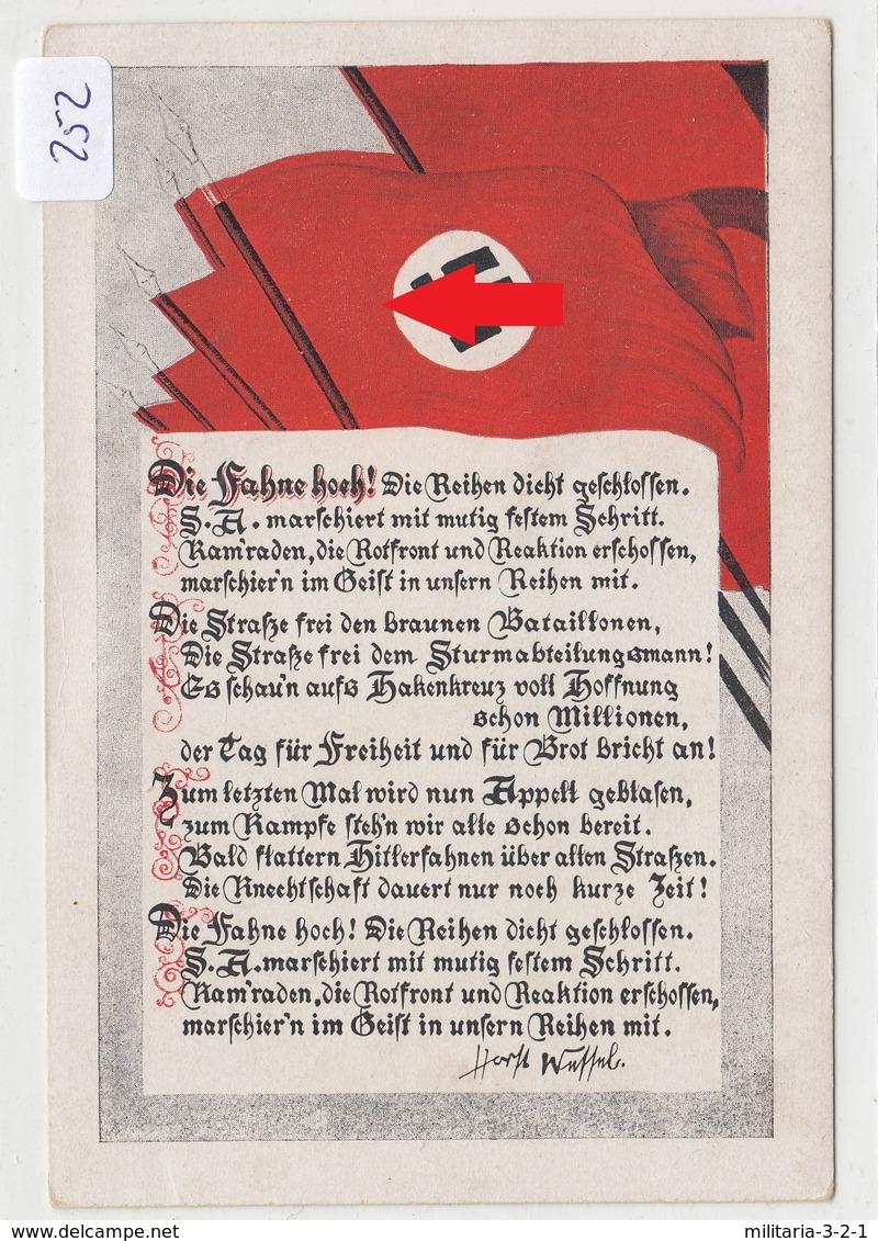 252, Postkarte Mit Fahnen Und Spruch Von Horst Wessel, Schöne Farb Karte ! - Weltkrieg 1939-45