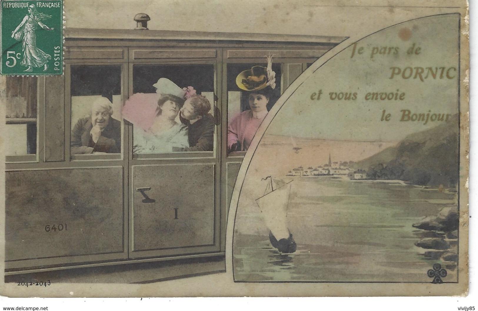"""44 - PORNIC - Carte Fantaisie Multi Vues """" Je Pars De Pornic Et Vous Envoie Le Bonjour """" ( Train Voyageurs , Bâteau ) - Pornic"""