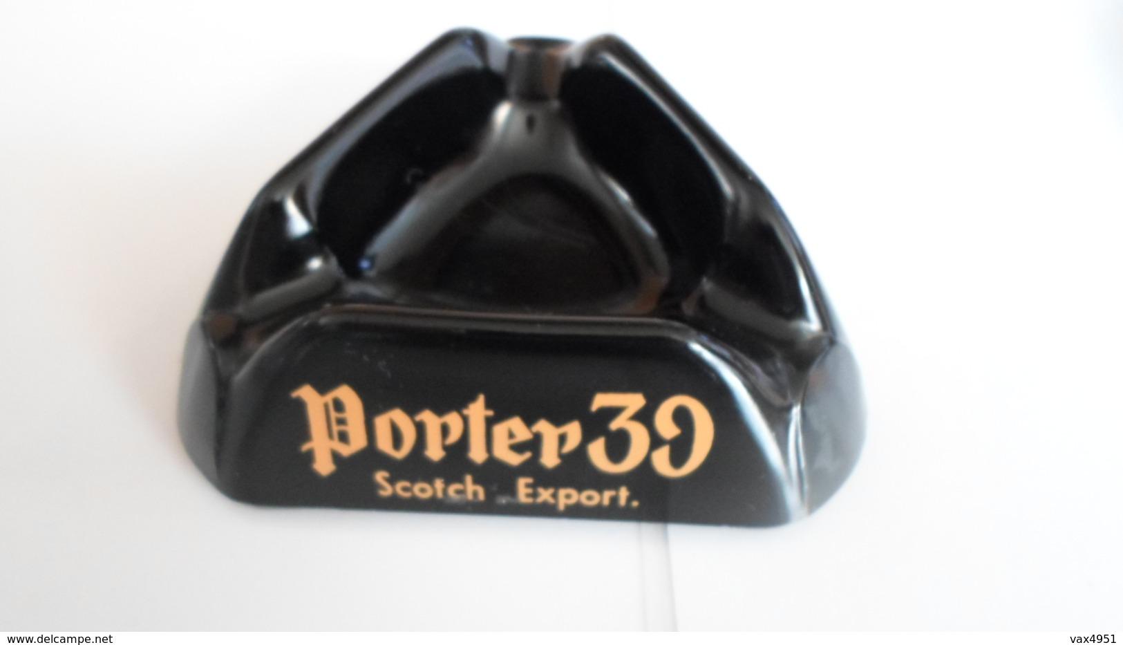 CENDRIER  PORTER 39  SCOTCH EXPORT    ****        A  SAISIR ******* - Asbakken