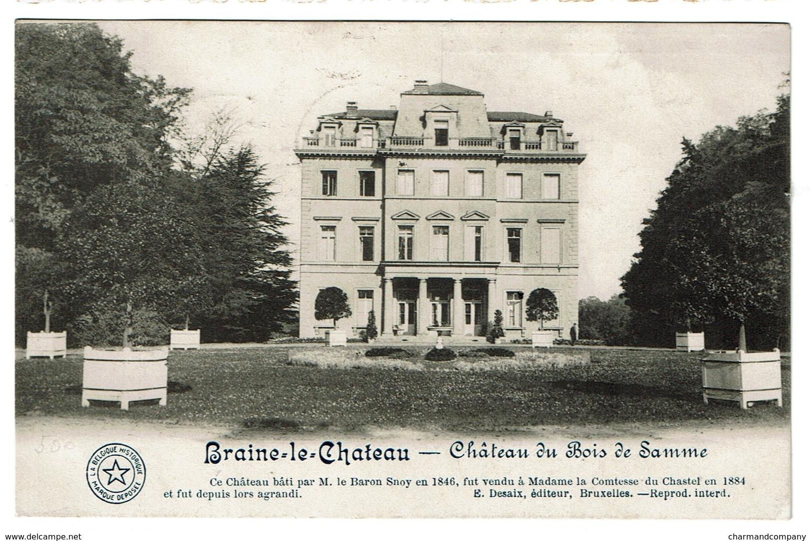 Braine-le-Château - Château Du Bois De Samme 1913 - Edit. Desaix - 2 Scans - Braine-le-Château