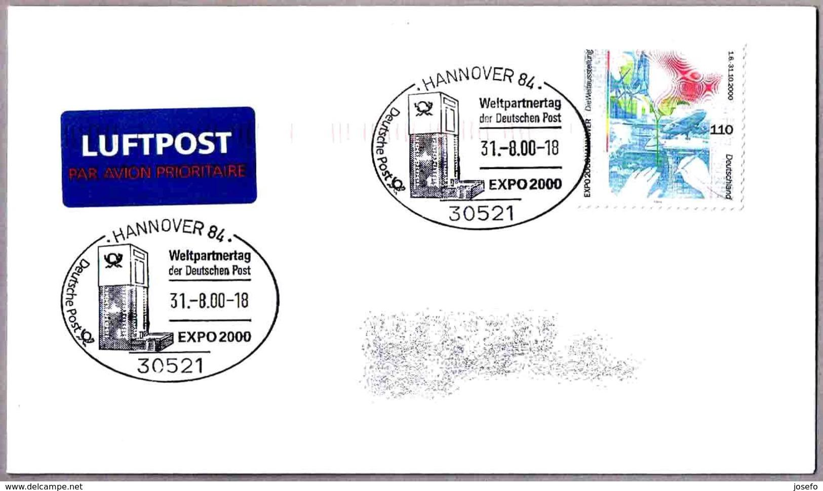 EXPO 2000 HANNOVER. Weltpartnertag Der Deutschen Post. Hannover 84 - 2000 – Hanover (Germany)