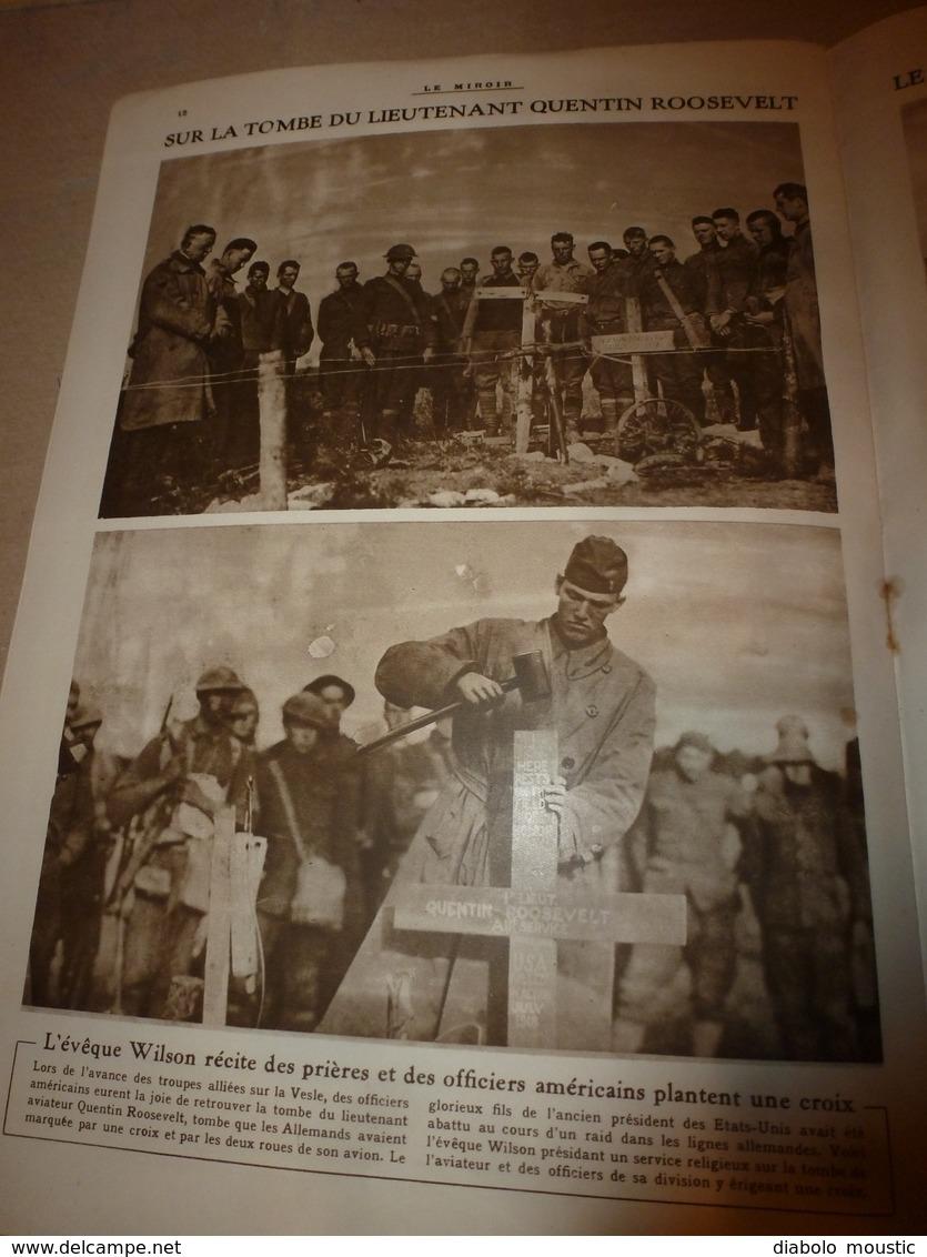 1918 LE MIROIR:Lassigny;Hartmannswillerkopf;Montdidier;Canadiens;Inondations Flandre;Tombe Du Lieutenant Roosevelt;etc - Revues & Journaux