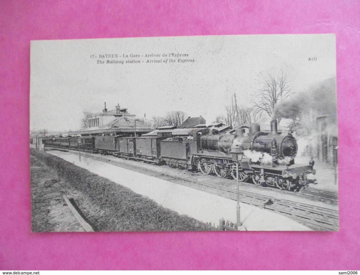 CPA 14 BAYEUX LA GARE ARRIVEE DE L'EXPRESS TRAIN - Bayeux