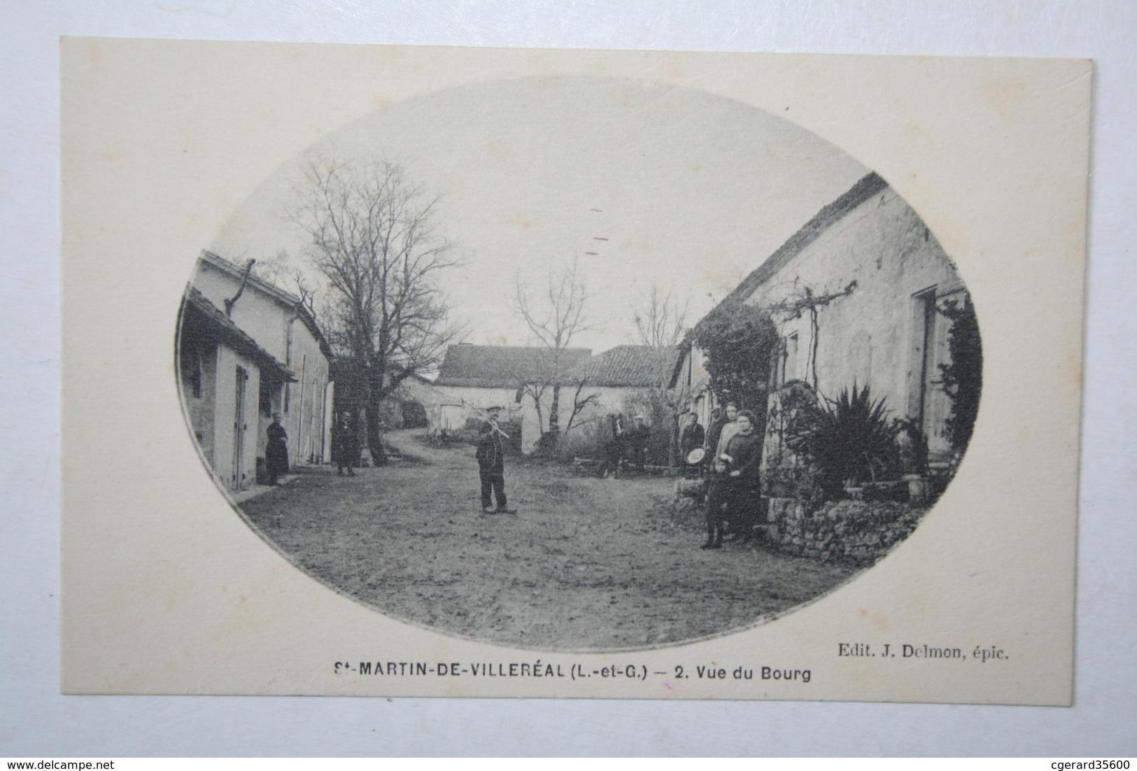 47 : St Martin De Villeréal - Vue Du Bourg - France