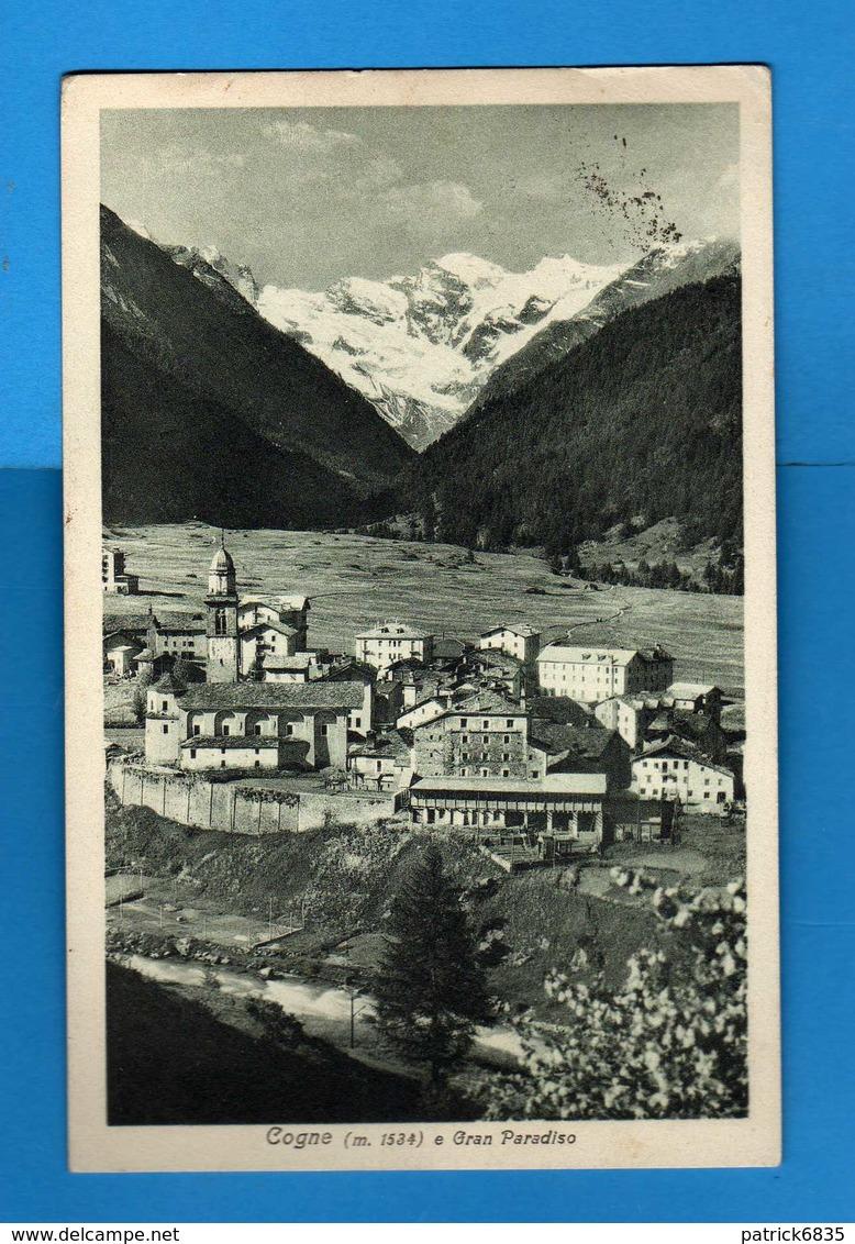 Valle D'Aosta - Cogne - CHIESA E GRAN PARADISO.   Viaggiata. 1931.  Vedi Descrizione - Altre Città