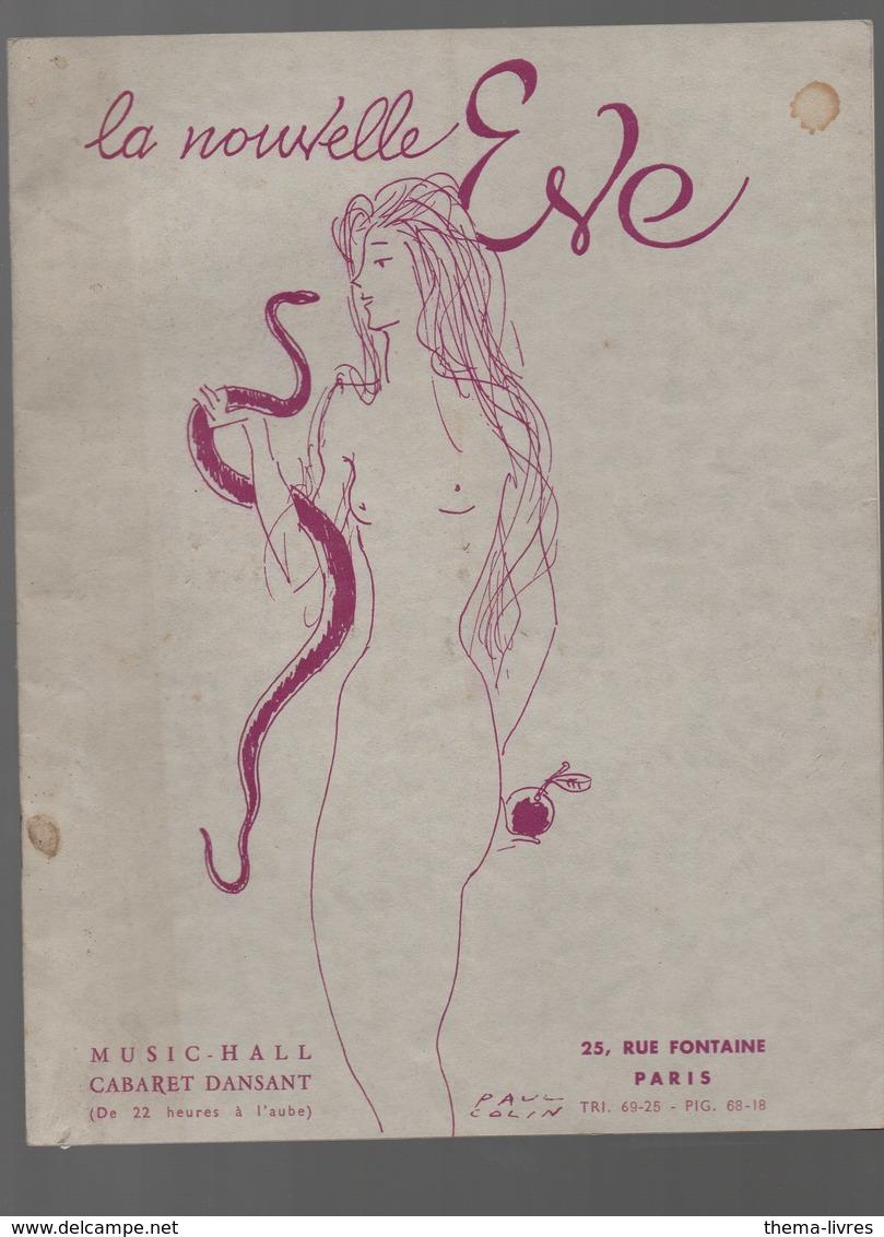 Paris Rue Fontaine Programme LA NOUVELLE EVE Avec Couv De PAUL COLIN  (CAT 1231) - Programmes