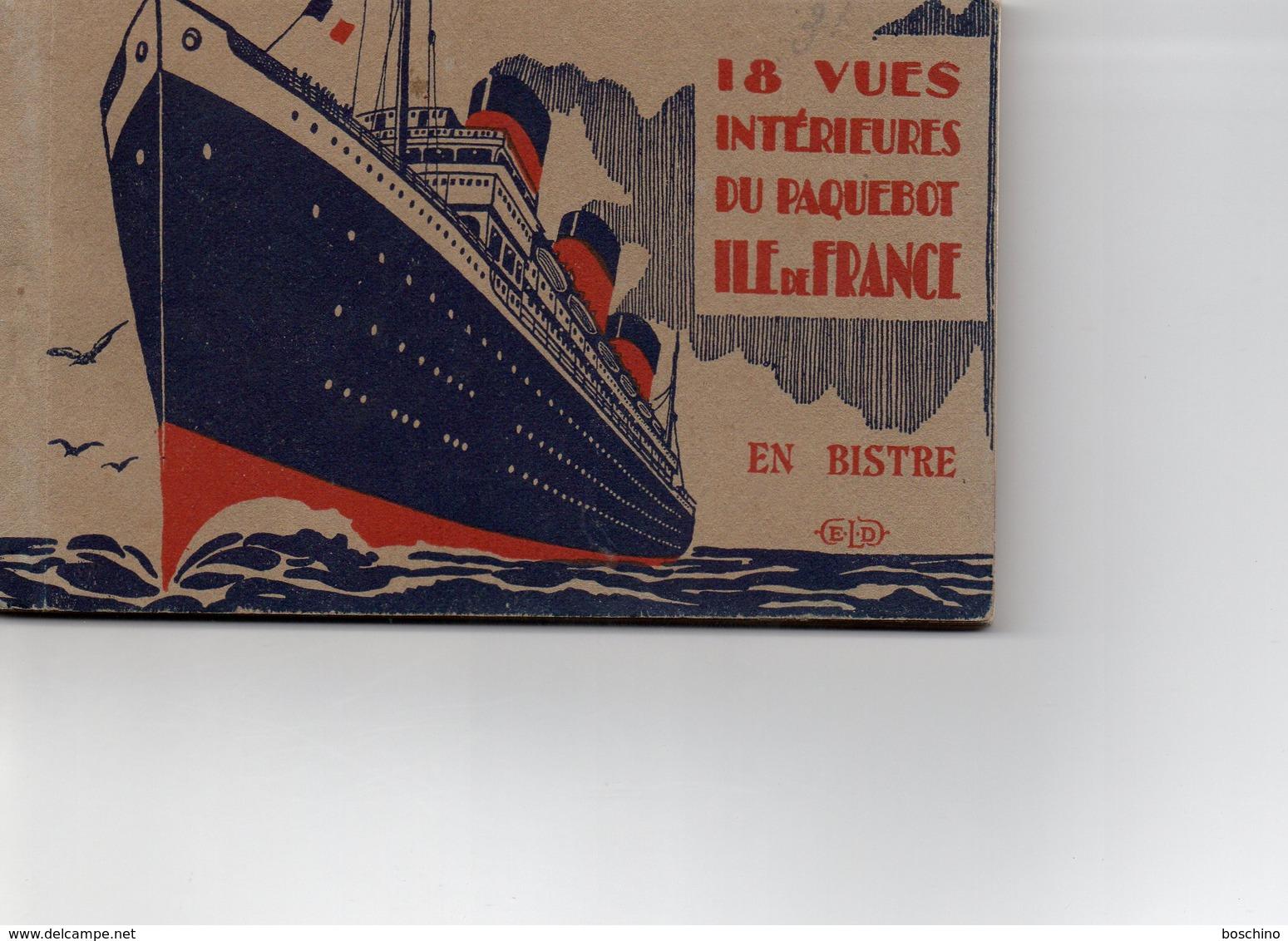 Carnet De 18 Vues Intérieures Du Paquebot Ile De France - Dampfer