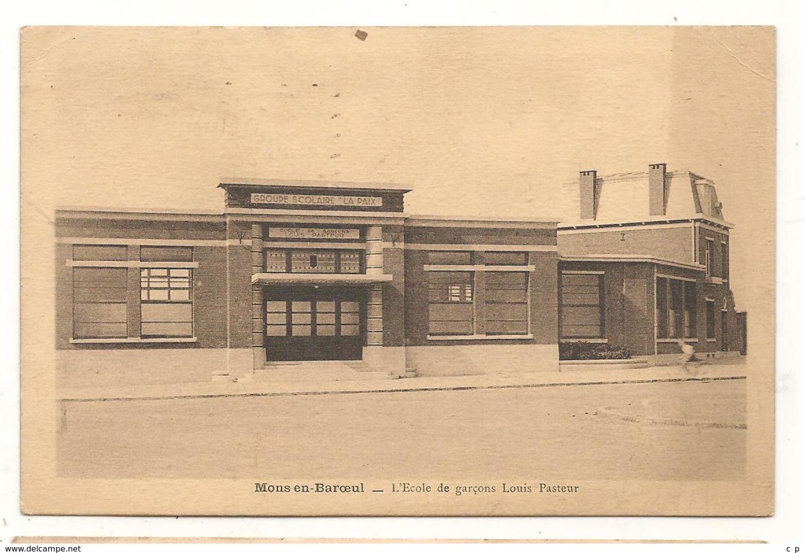 Mons En Baroeul - L'Ecole De Garçons Louis Pasteur -  CPA ° - France