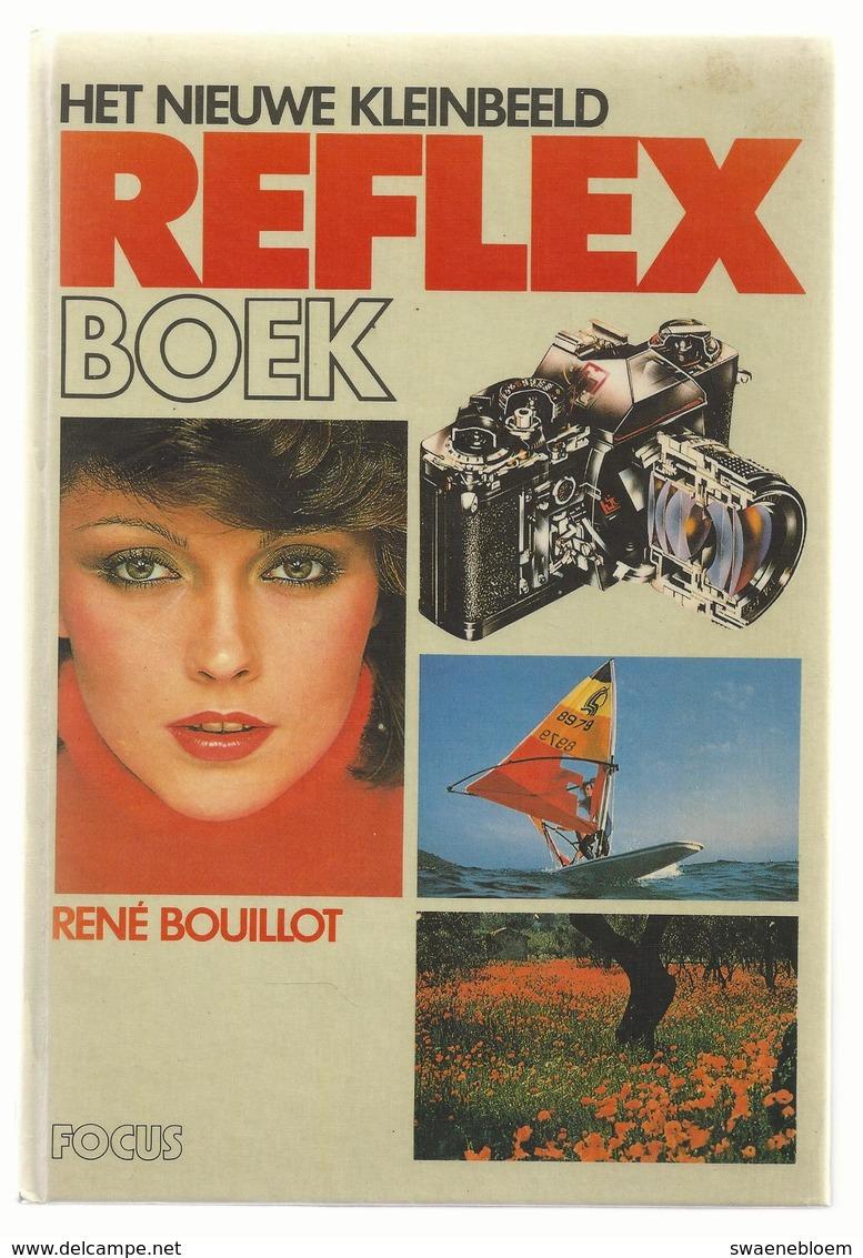 NL.- HET NIEUWE KLEINBEELD REFLEX BOEK Van RENÉ BOUILLOT. Uitg.: Focus Amsterdam - Brussel - Boeken, Tijdschriften, Stripverhalen