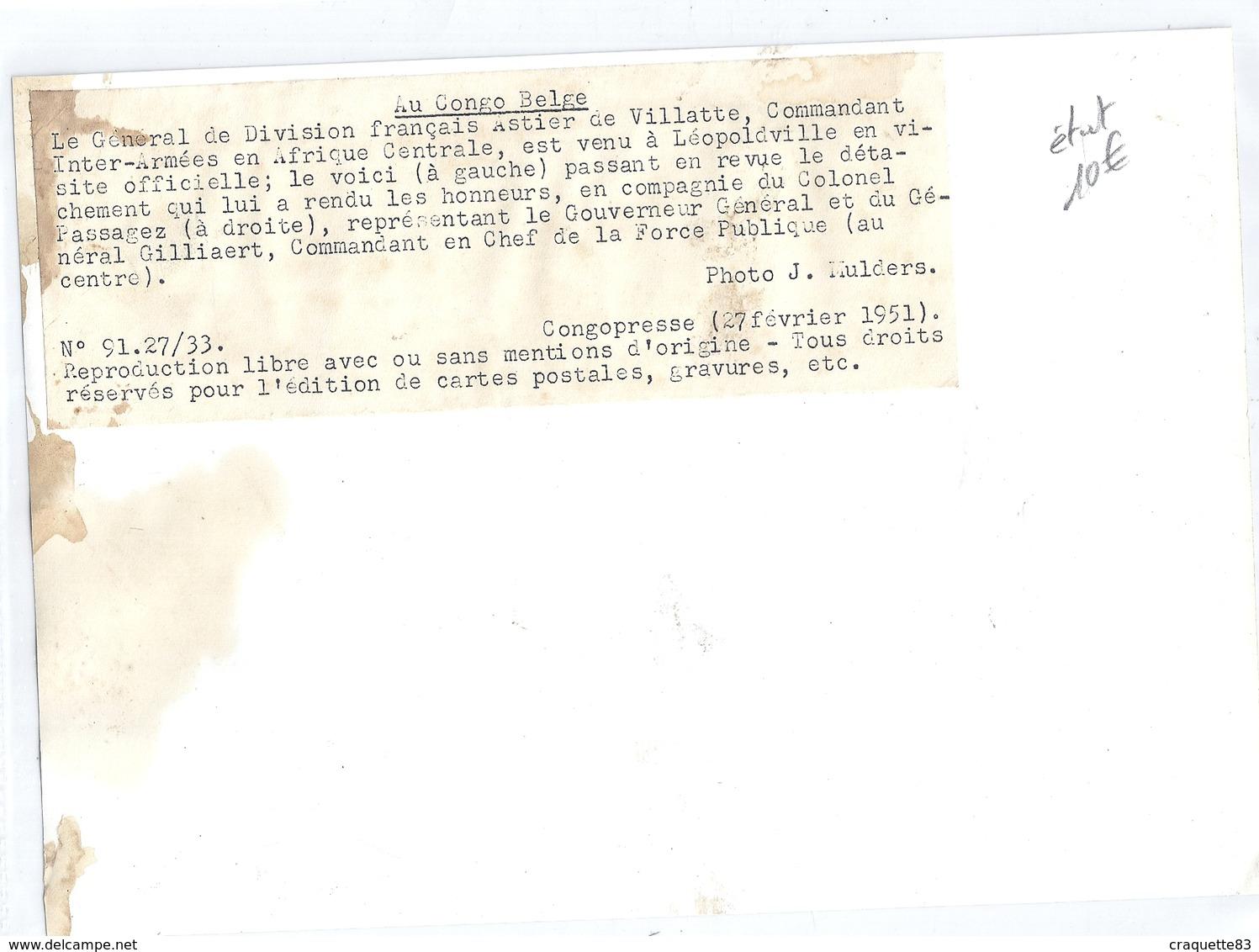 CONGO BELGE- LEOPOLDVILLE, Gal DE DIV. FRANCAIS ASTIER DE VILLATTE COMMANDANT - CONGOPRESSE Fevrier 1951 - Guerra, Militares