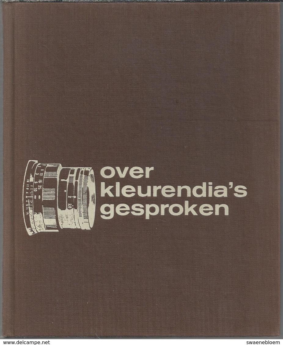 NL.- Over Kleurendia's Gesproken. Door Hille Kleinstra. Uitgeversmaatschappij C. MISSET N.V.. DOETINCHEM. 1968. - Oud