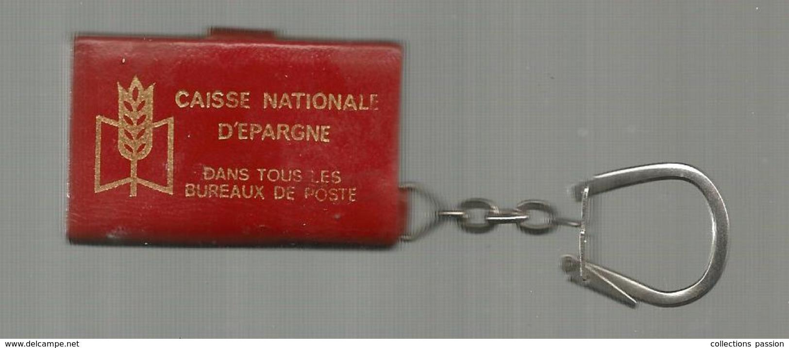 Porte Clefs, Clés,  AGENDA , Caisse Nationale D'Epargne , La Poste , 2 Scans ,  Frais Fr 2.45 E - Porte-clefs