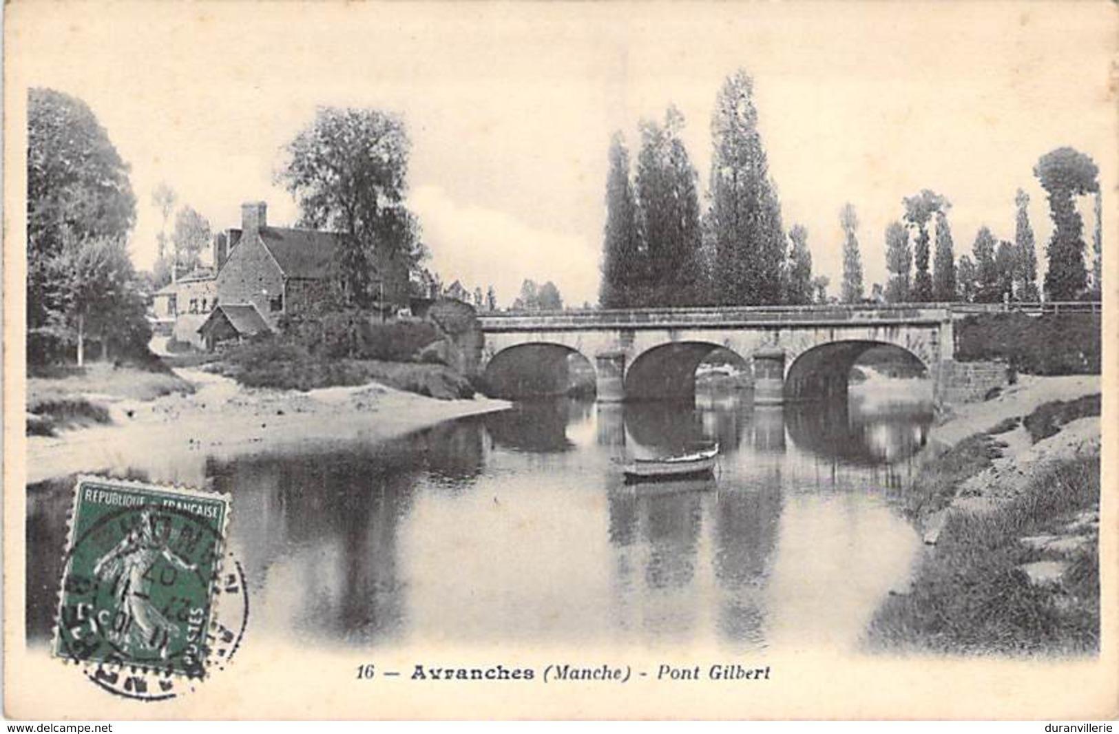 50 - AVRANCHES - Pont Gilbert. 1907 - Avranches