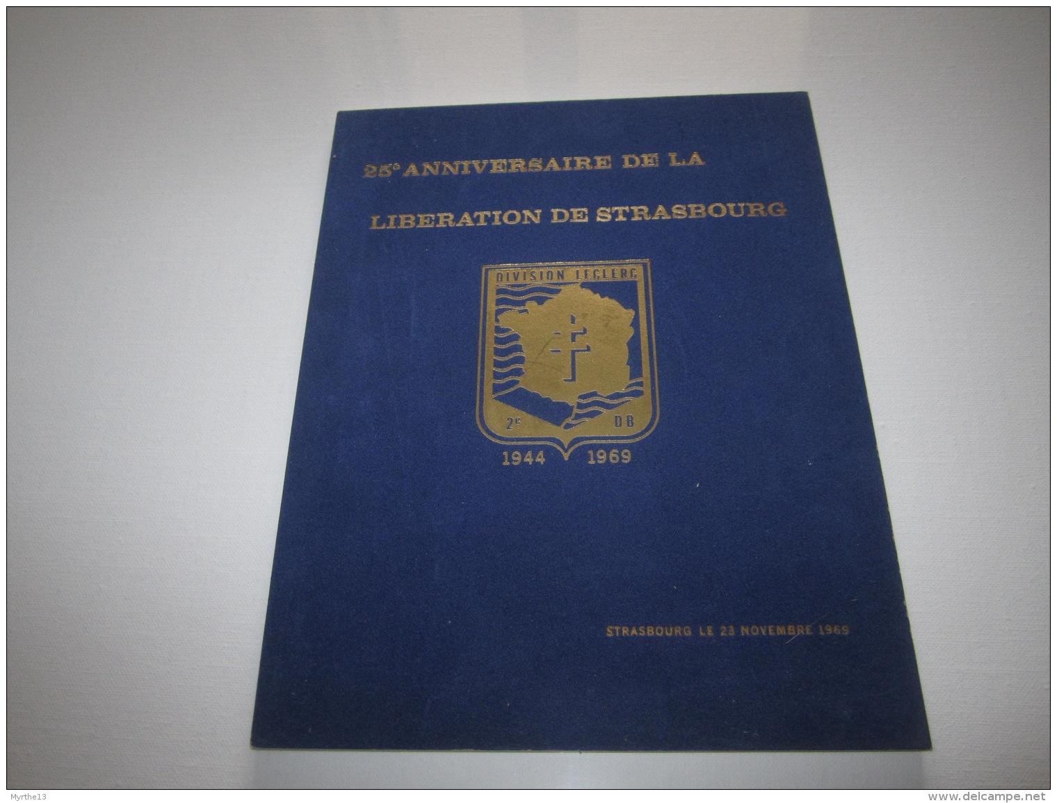 Livre MILITARIA   DIVISION LECLERC  2 ème DB   25 ème Anniversaire De La Libération De STRASBOURG  1944 1969 - Libri