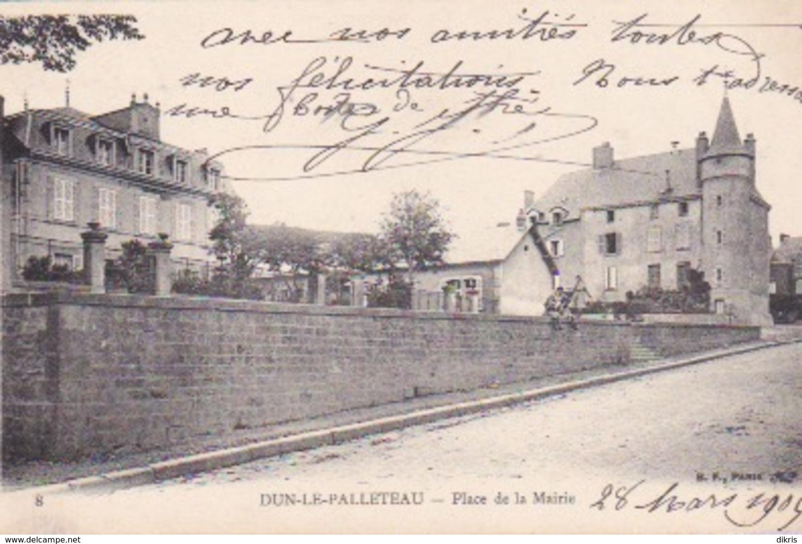 23-DUN-LE-PALLETEAU- PLACE DE LA MAIRIE - Andere Gemeenten