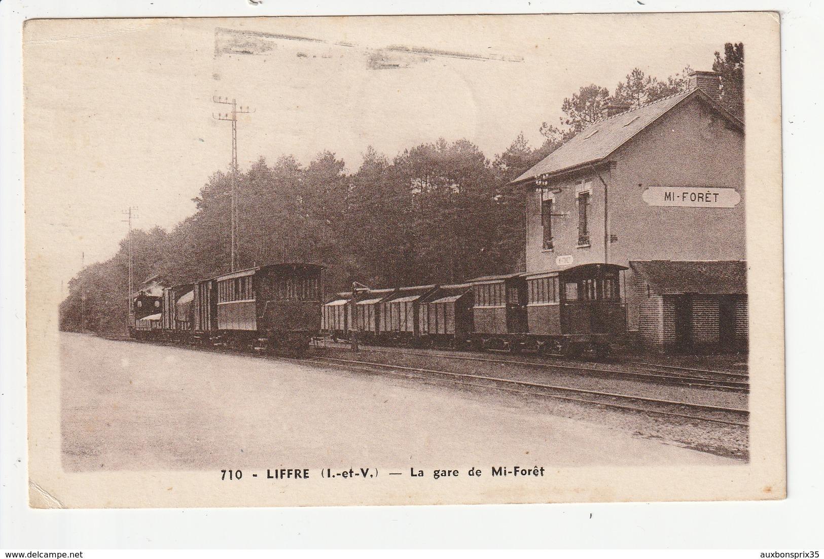 LIFFRE - LA GARE DE MI FORET - TRAIN - 35 - Other Municipalities