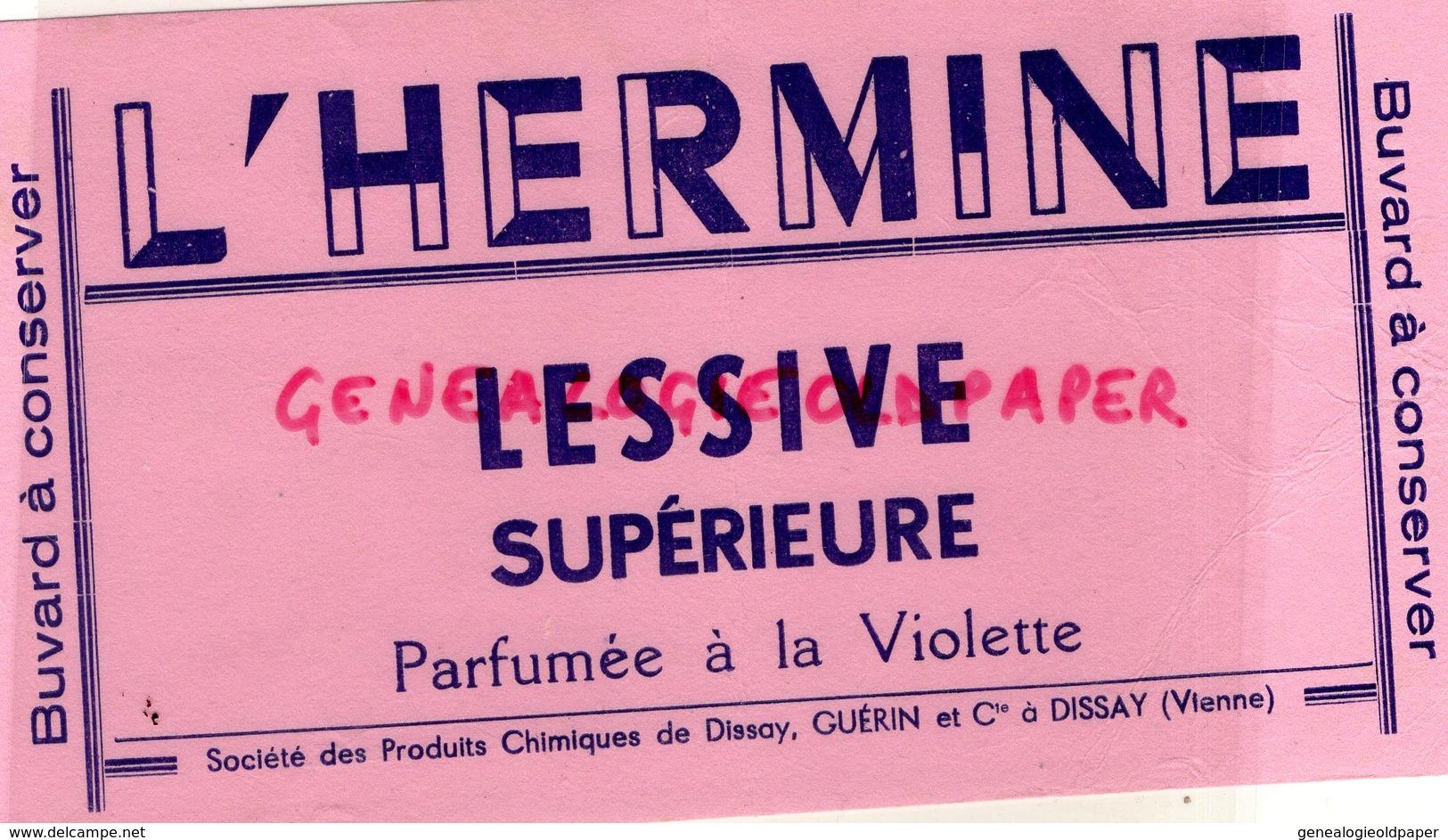 86- DISSAY - RARE BUVARD L' HERMINE -LESSIVE SUPERIEURE PARFUMEE A LA VIOLETTE- SOCIETE PRODUITS CHIMIQUES GUERIN - L