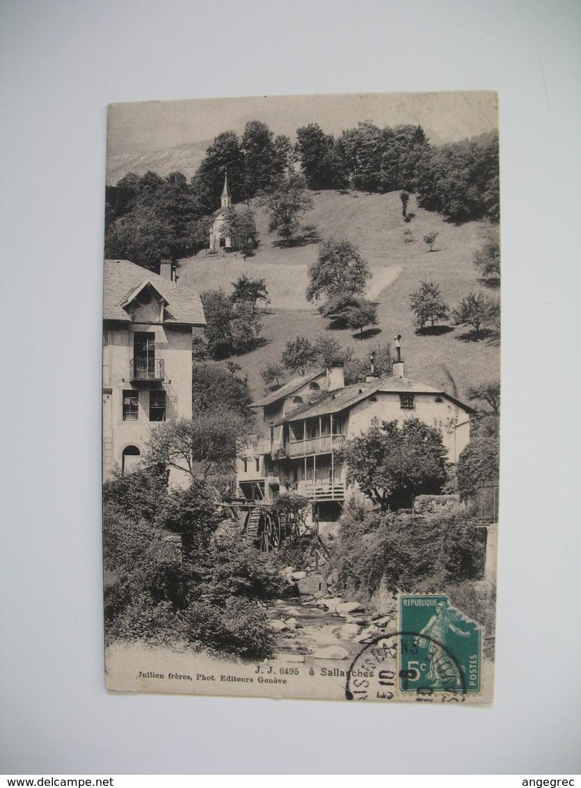Carte    Sallanches  Vue Sur  Le Moulin à Eau  1910 - France