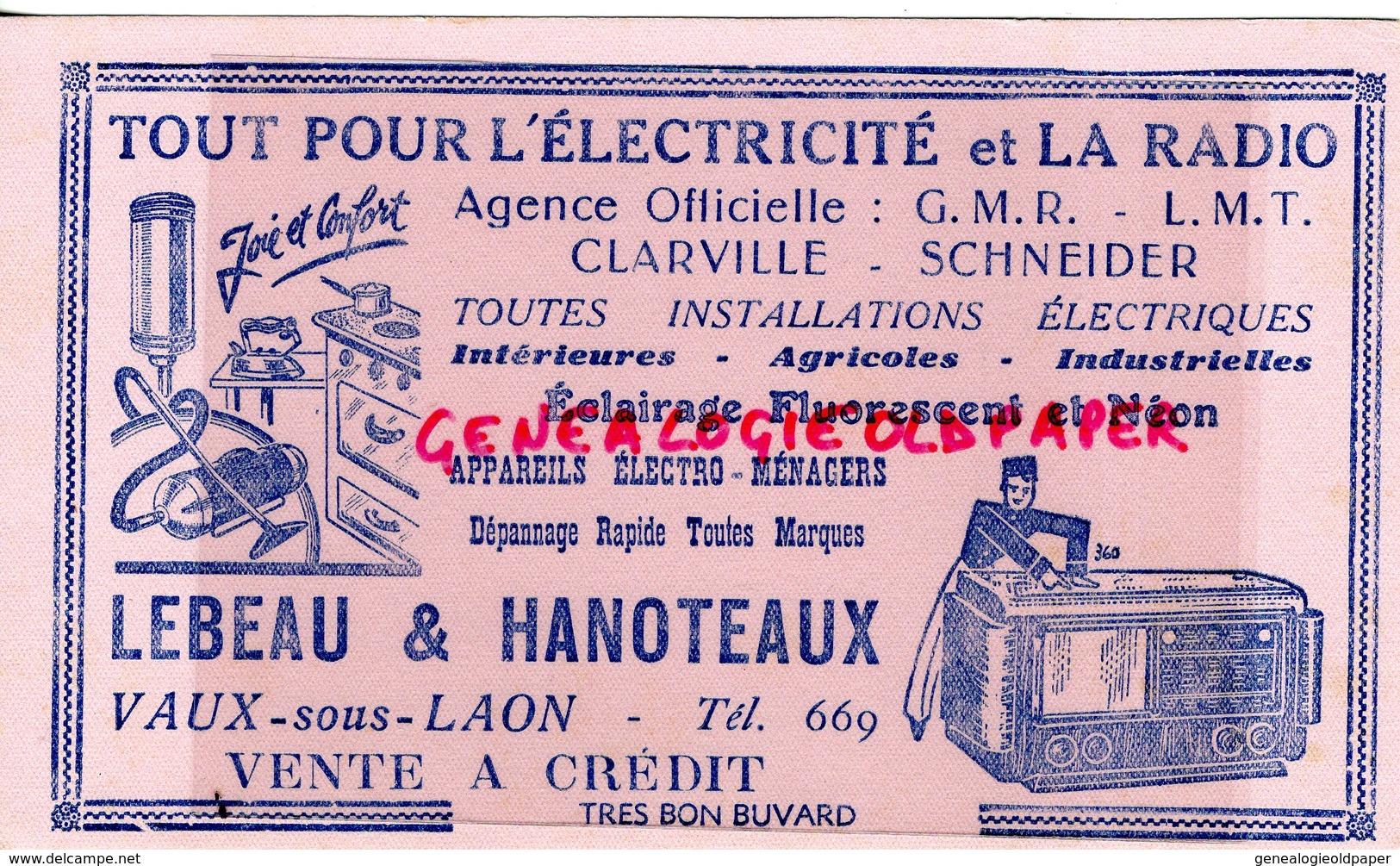 02- VAUX SOUS LAON- BUVARD LEBEAU & HANOTEAUX- ELECTRICTE RADIO- CLARVILLE SCHNEIDER-NEON-TSF-ASPIRATEUR - Electricité & Gaz