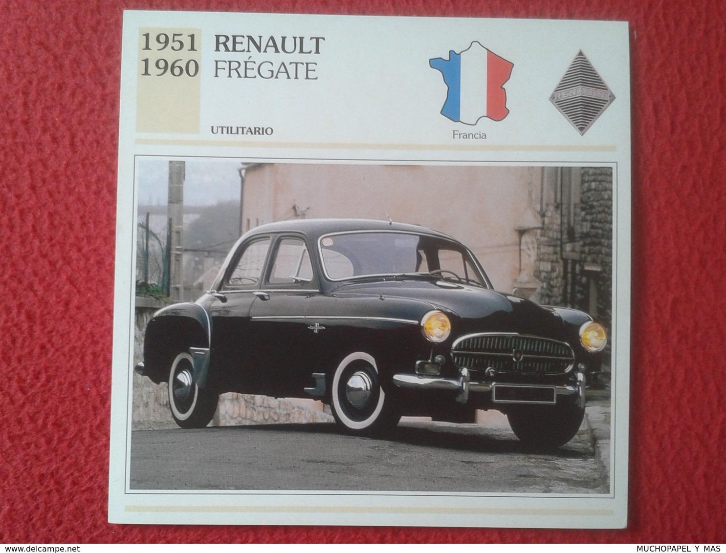 FICHA TÉCNICA DATA TECNICAL SHEET FICHE TECHNIQUE AUTO COCHE CAR VOITURE 1951 1960 RENAULT FRÉGATE FRANCIA FRANCE CARS V - Coches
