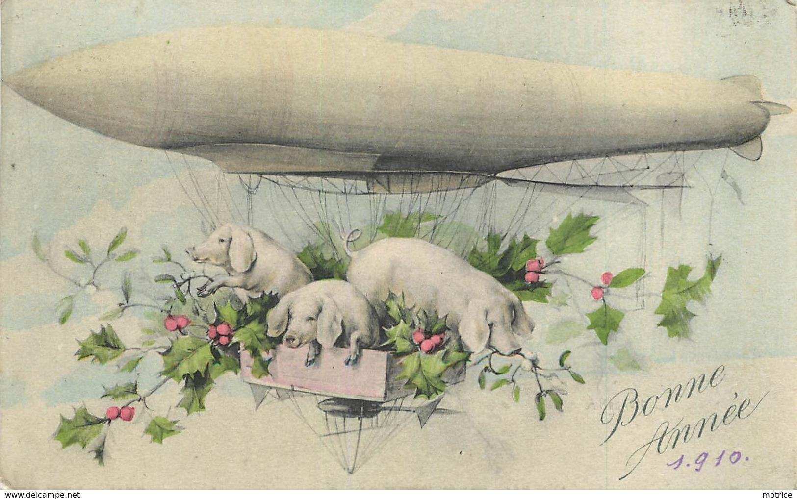 BONNE ANNEE - Cochons En Dirigeable. - Cochons