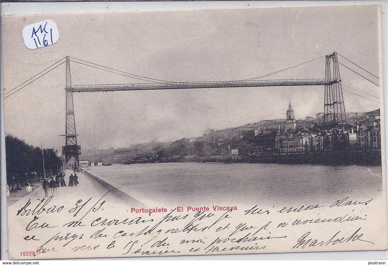 PORTUGALETE- EL PUENTE VISCAYA - Vizcaya (Bilbao)