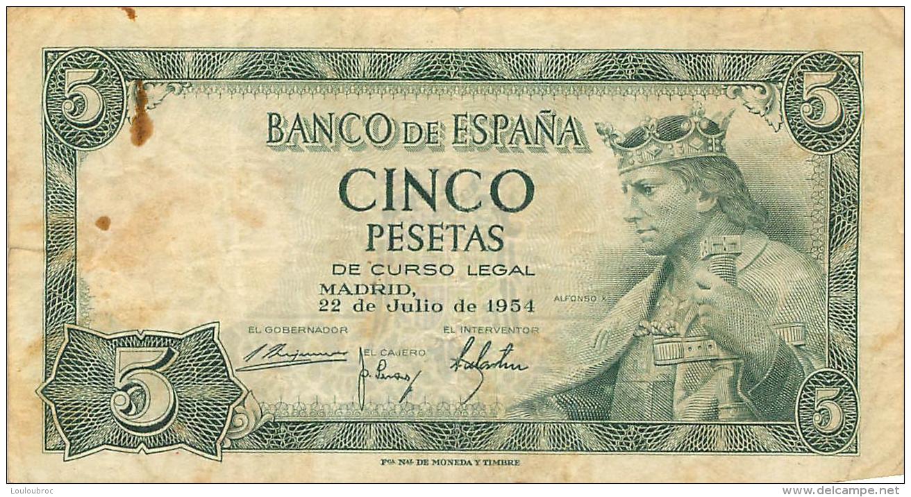 BILLET   ESPAGNE 1954   CINCO PESETAS - [ 3] 1936-1975 : Régence De Franco