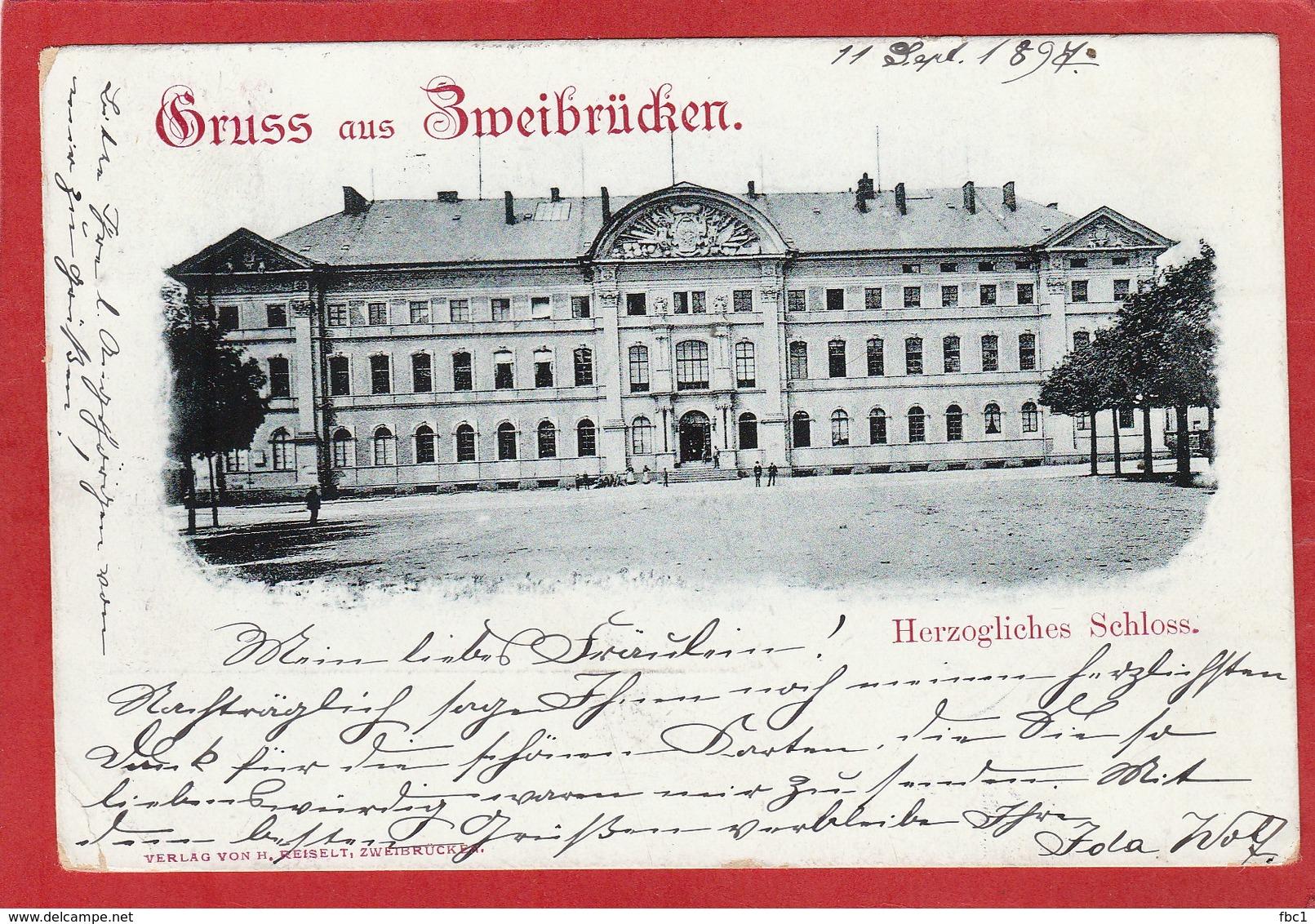 CPA: Allemagne - Gruss Aus Zweibrücken - Herzogliches Schloss - Zweibruecken
