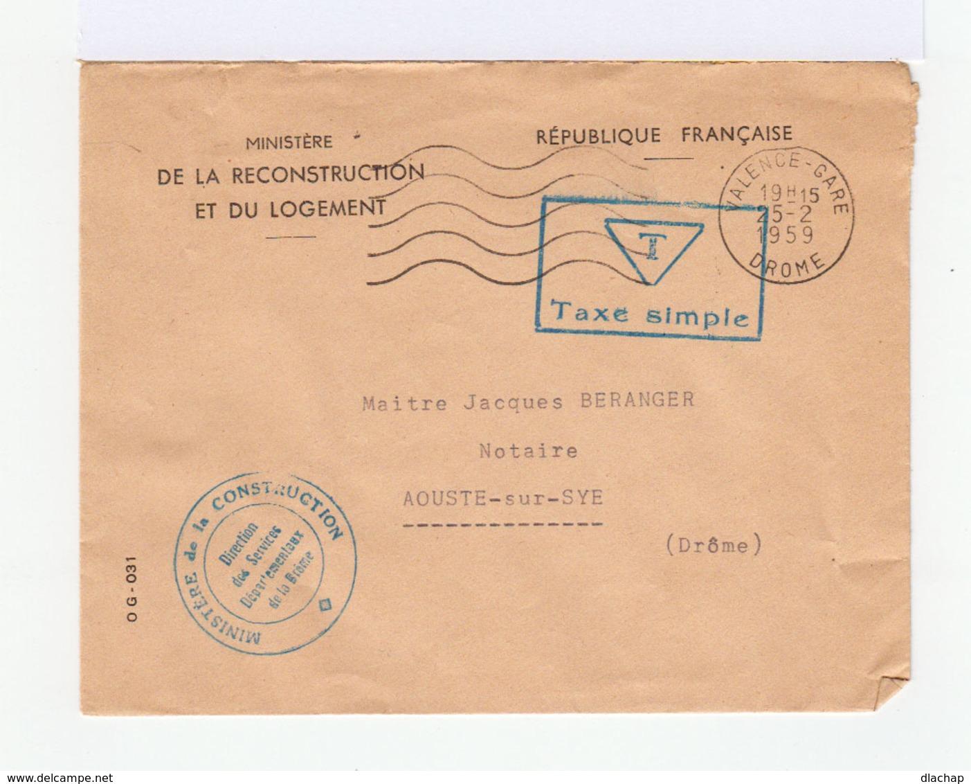 Sur Enveloppe CAD Valence 1959. Cachet T Taxe Simple. Cachet Ministère De La Reconstruction. (753) - Marcophilie (Lettres)