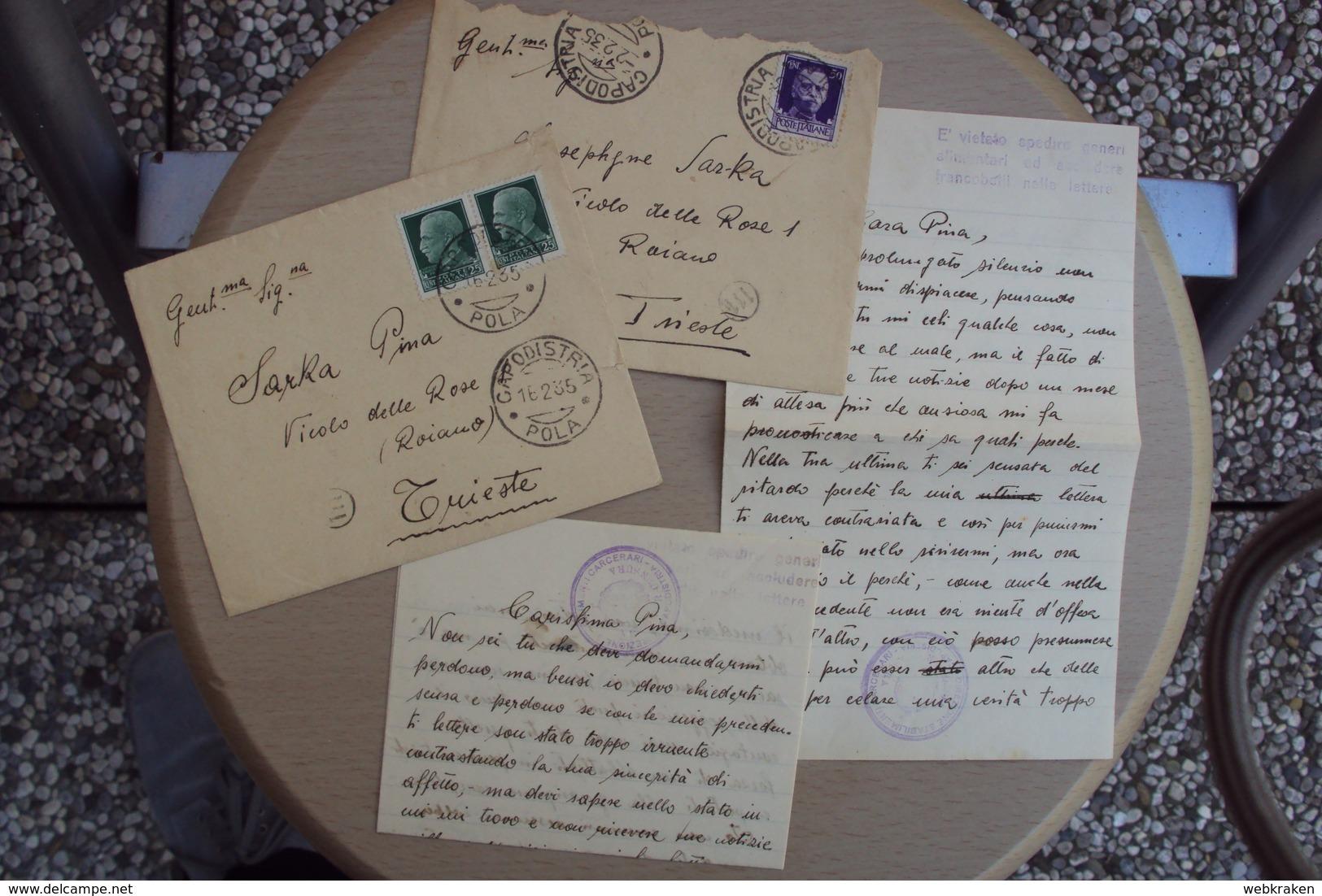 STORIA POSTALE ITALIA ITALY PRIGIONIERO DUE LETTERE DA CAPODISTRIA POLA CARCERI GIUDIZIARIE CONFINATO POLITICO - 1900-44 Victor Emmanuel III.