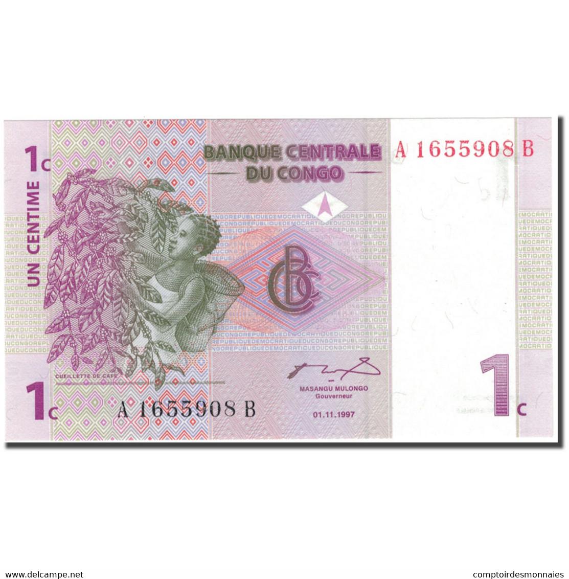 Billet, Congo Democratic Republic, 1 Centime, 1997-11-01, KM:80a, NEUF - Republic Of Congo (Congo-Brazzaville)