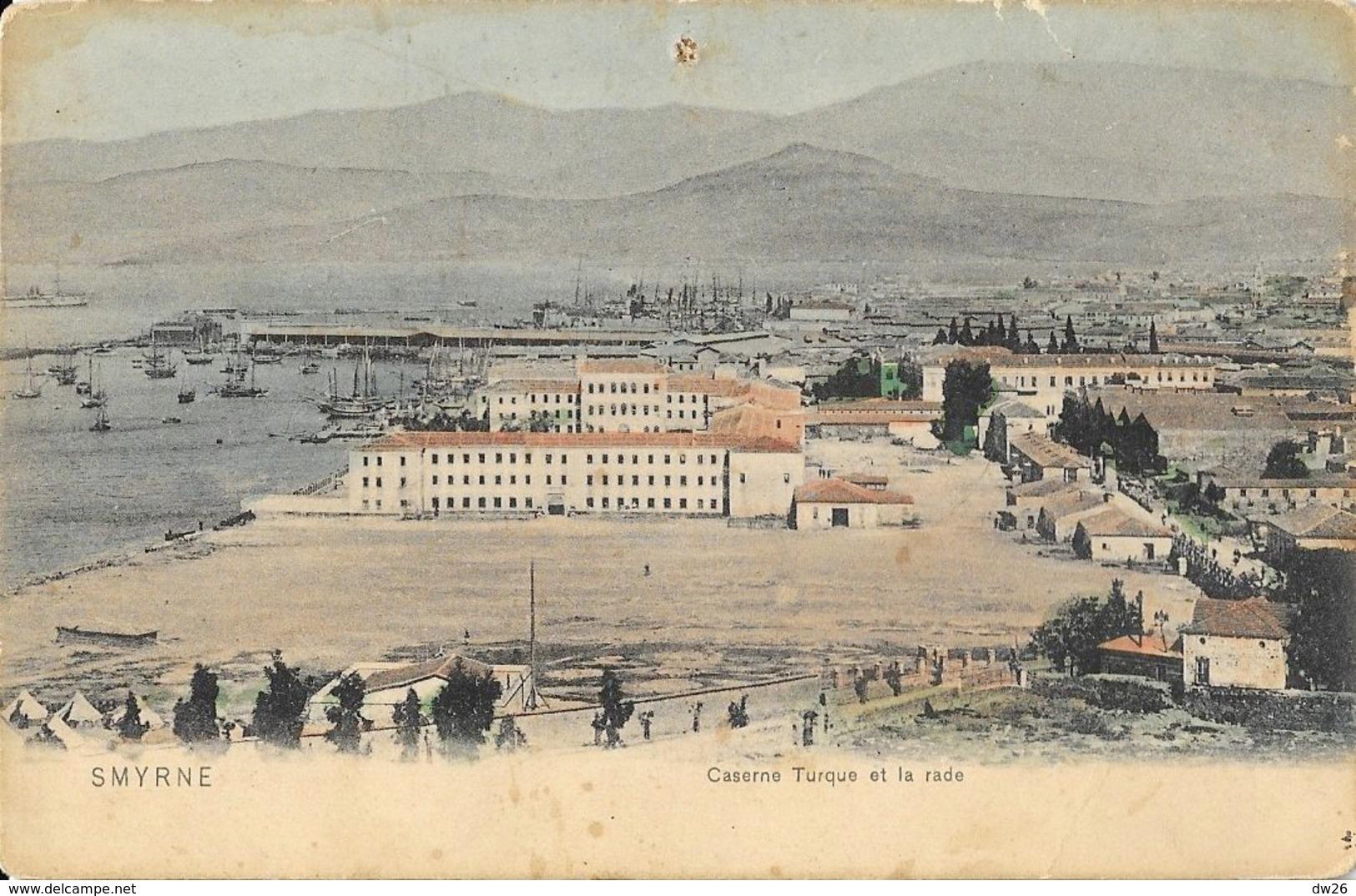 Smyrne (Izmir, Turquie) - Caserne Turque Et La Rade - Carte Colorisée Dos Simple, Non Circulée - Turquie
