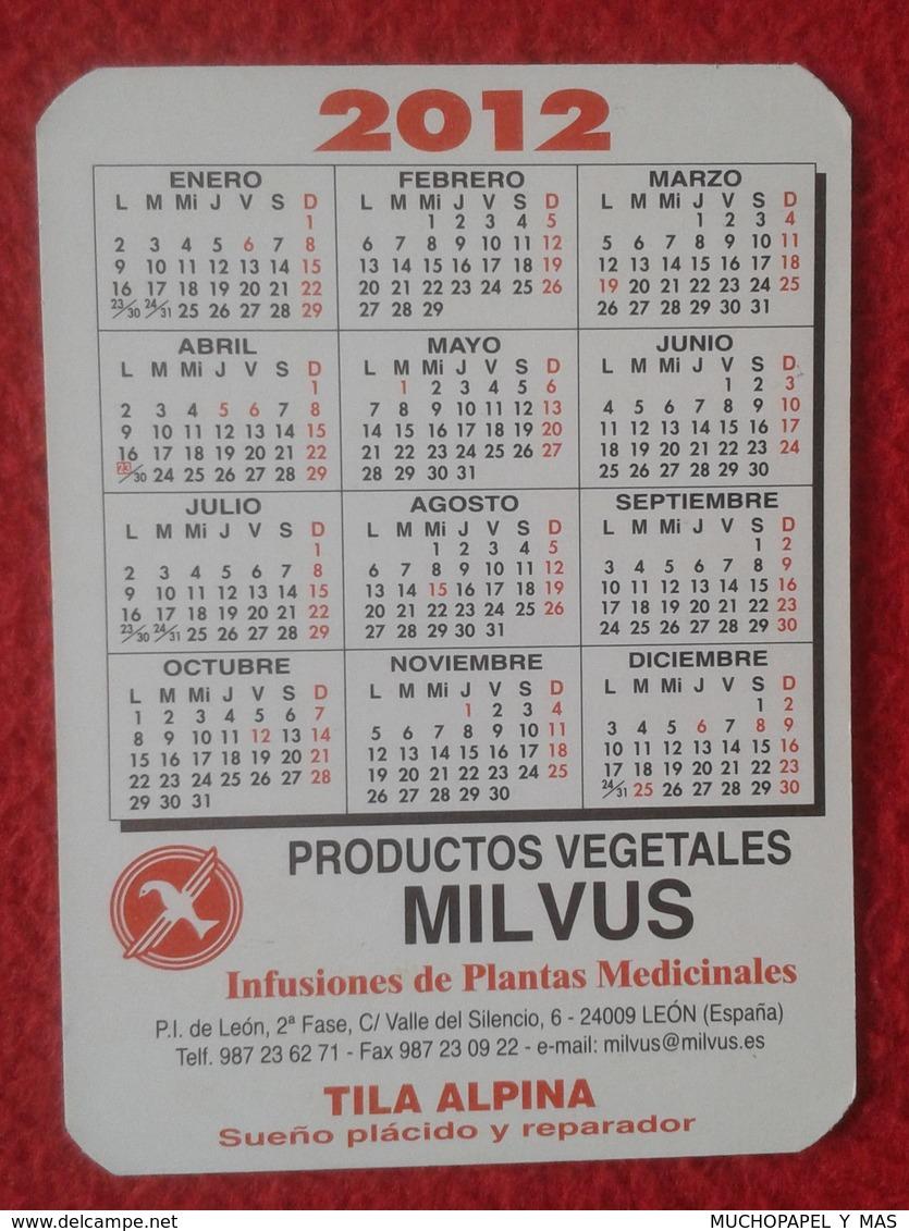 ANTIGUO CALENDARIO OLD CALENDAR DE BOLSILLO MANO 2012 PUBLICIDAD ADVERTISING PRODUCTOS VEGETALES MILVUS LEÓN SPAIN VER F - Calendarios