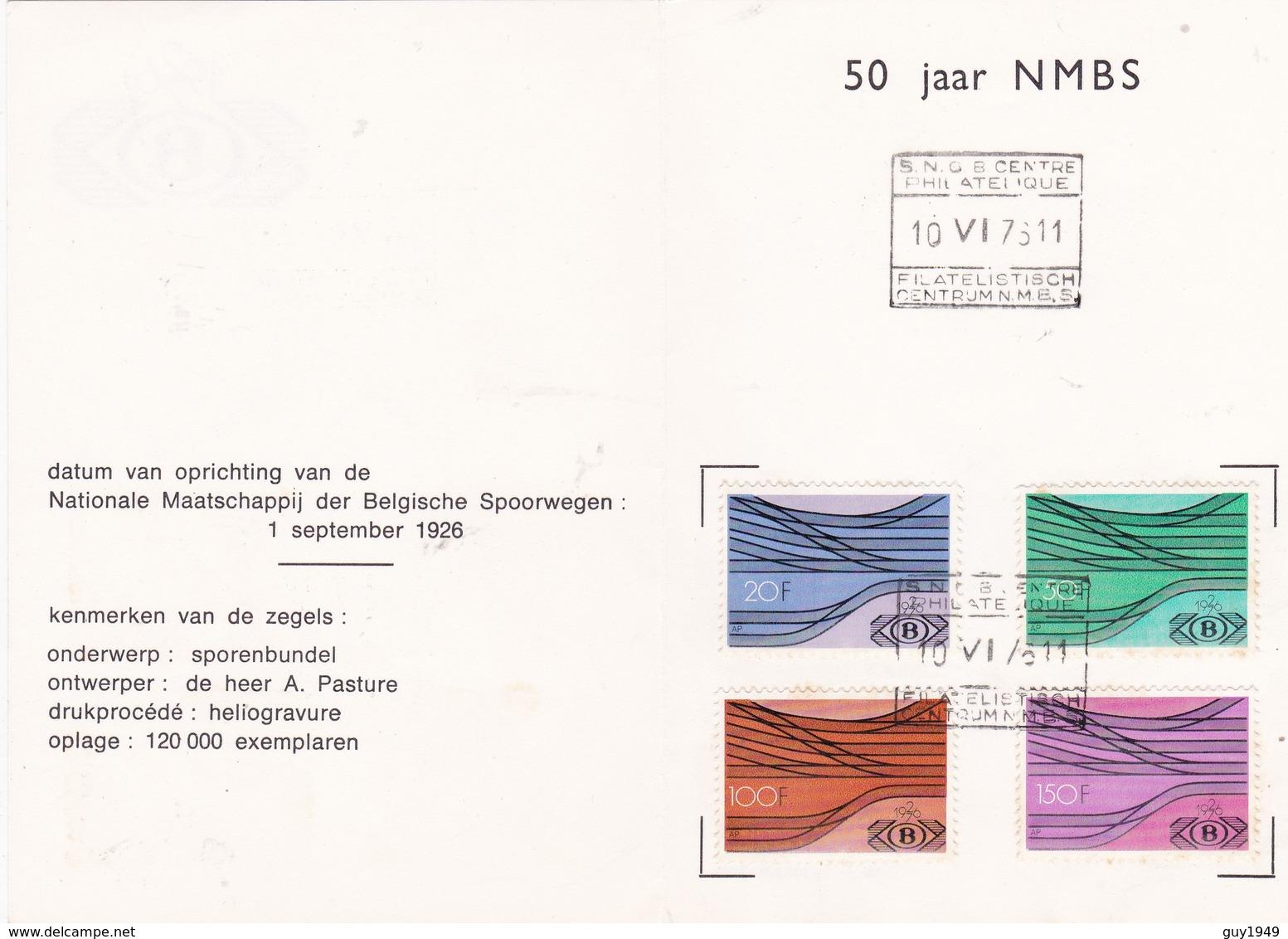 1976 SPECIALE AFSTEMPELING  50 JAAR BELGISCHE SPOORWEGEN /50 ANS CHEMIEN FER TR428/431 - Chemins De Fer