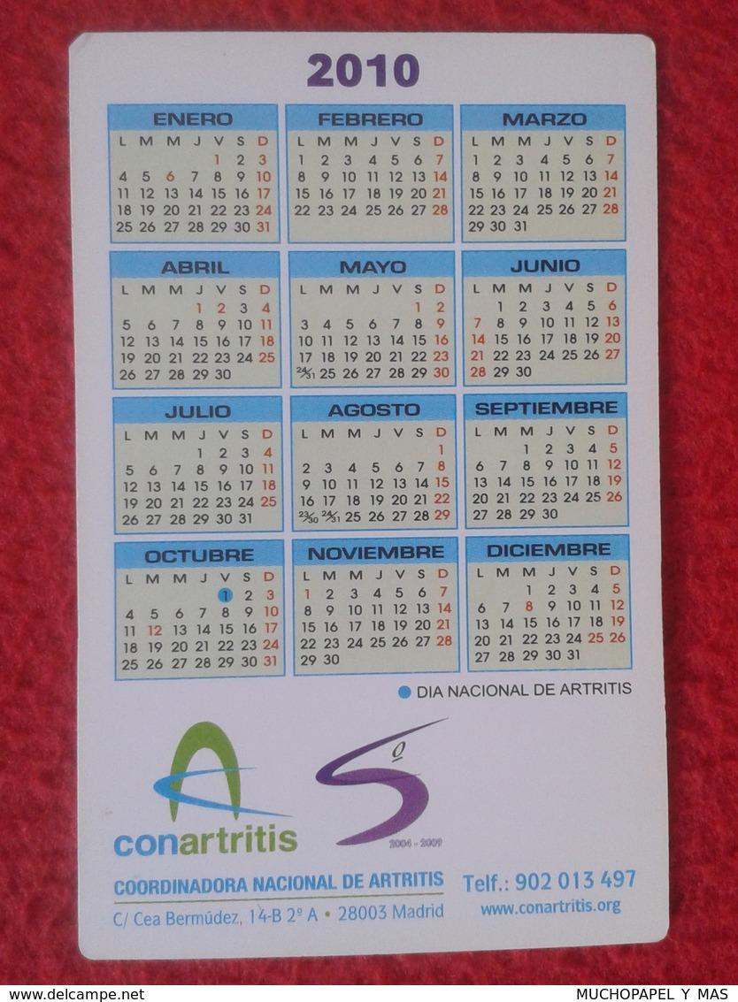 ANTIGUO OLD CALENDARIO CALENDAR DE BOLSILLO MANO 2010 PUBLICIDAD ADVERTISING CONARTRITIS ARTRITIS Arthritis MADRID SPAIN - Calendarios