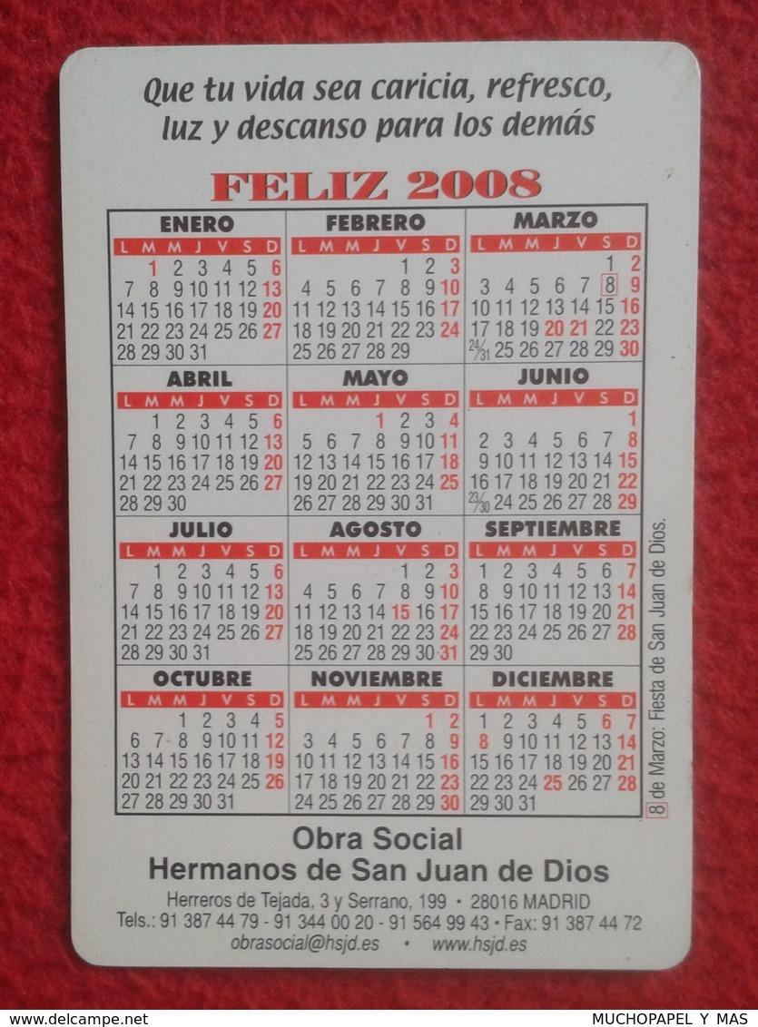 ANTIGUO CALENDARIO OLD CALENDAR DE BOLSILLO MANO 2008 PUBLICIDAD ADVERTISING HERMANOS SAN JUAN DIOS CASCADA WATERFALL - Calendarios